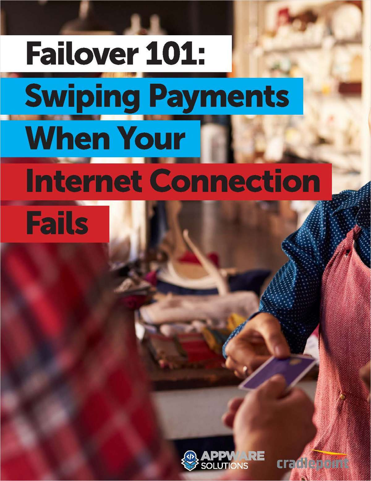 Failover 101: Swiping Payments When Your Internet Connection Fails