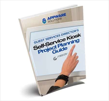 Guest Services Director Self-Service Kiosk Project Planning Guide