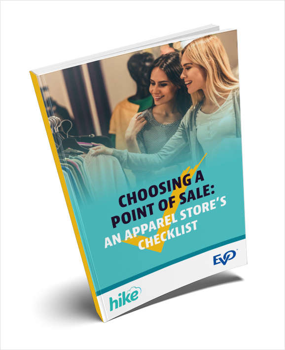 Choosing a Point of Sale: An Apparel Store's Checklist