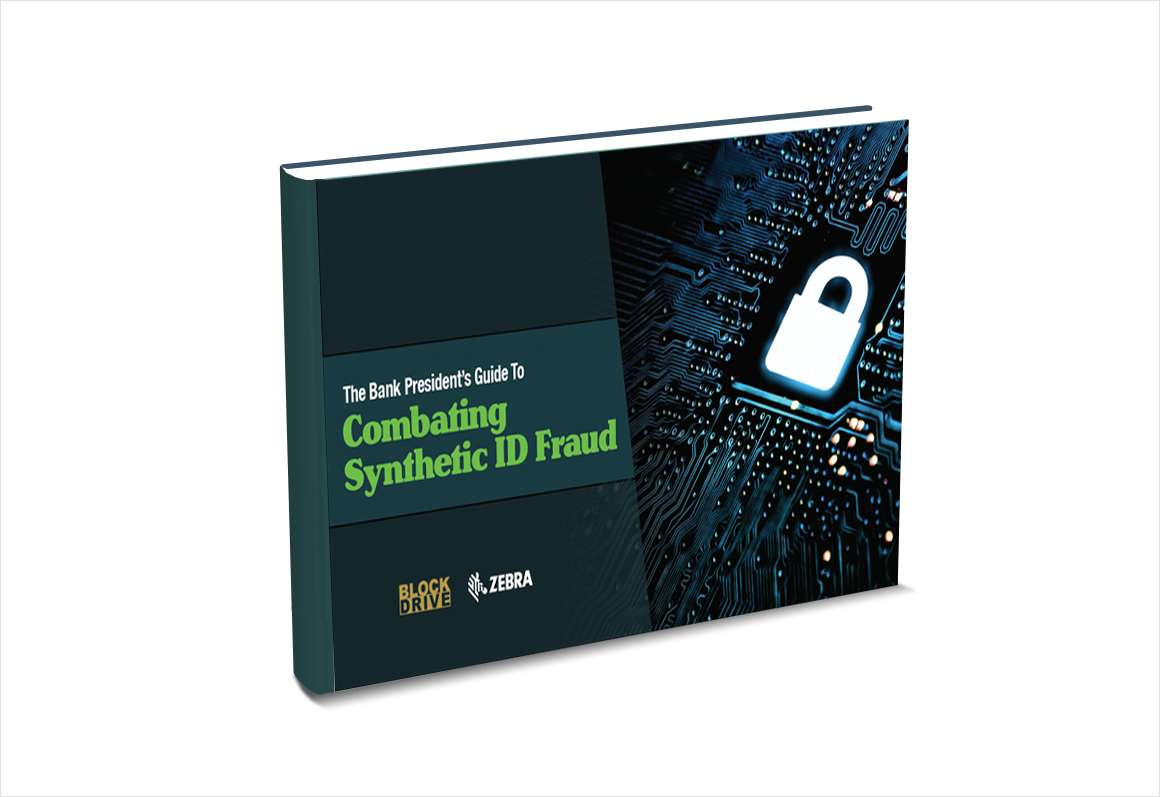 The Bank President's Guide to Combating Synthetic ID Fraud