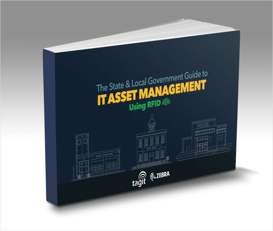 The State & Local Government Guide to IT Asset Management Using RFID