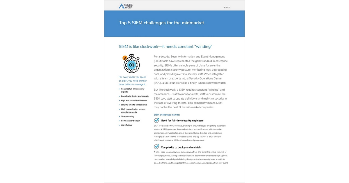 Top 5 SIEM Challenges for the MidMarket, Free Arctic Wolf