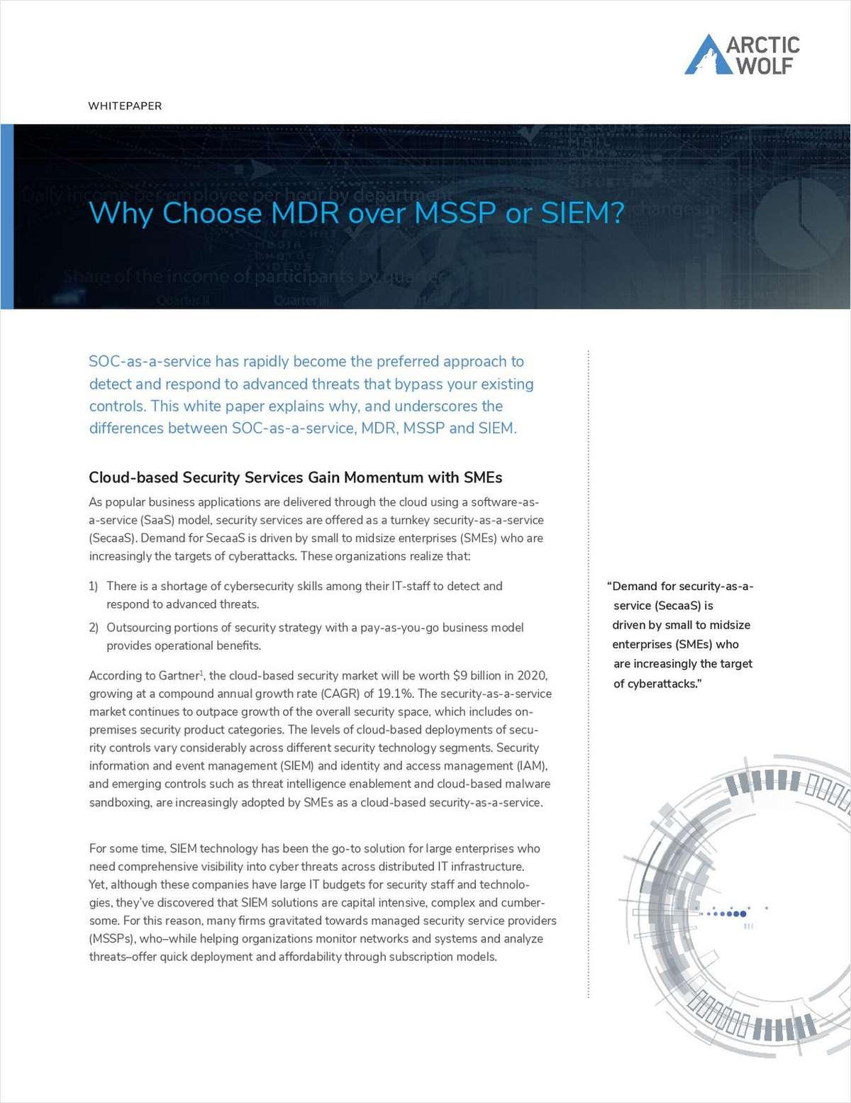 Why Choose MDR over MSSP or SIEM?