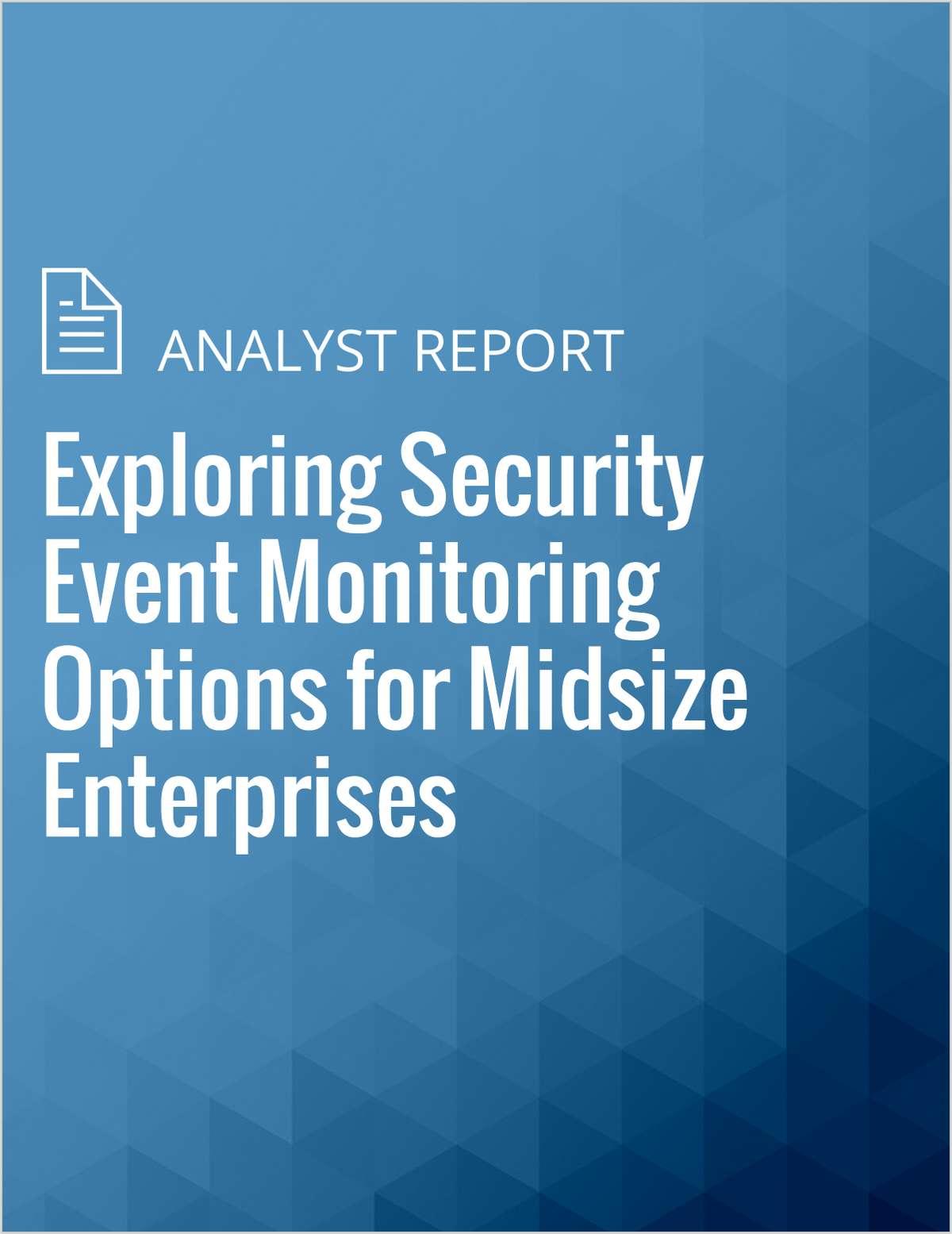 Exploring Security Event Monitoring Options for Midsize Enterprises