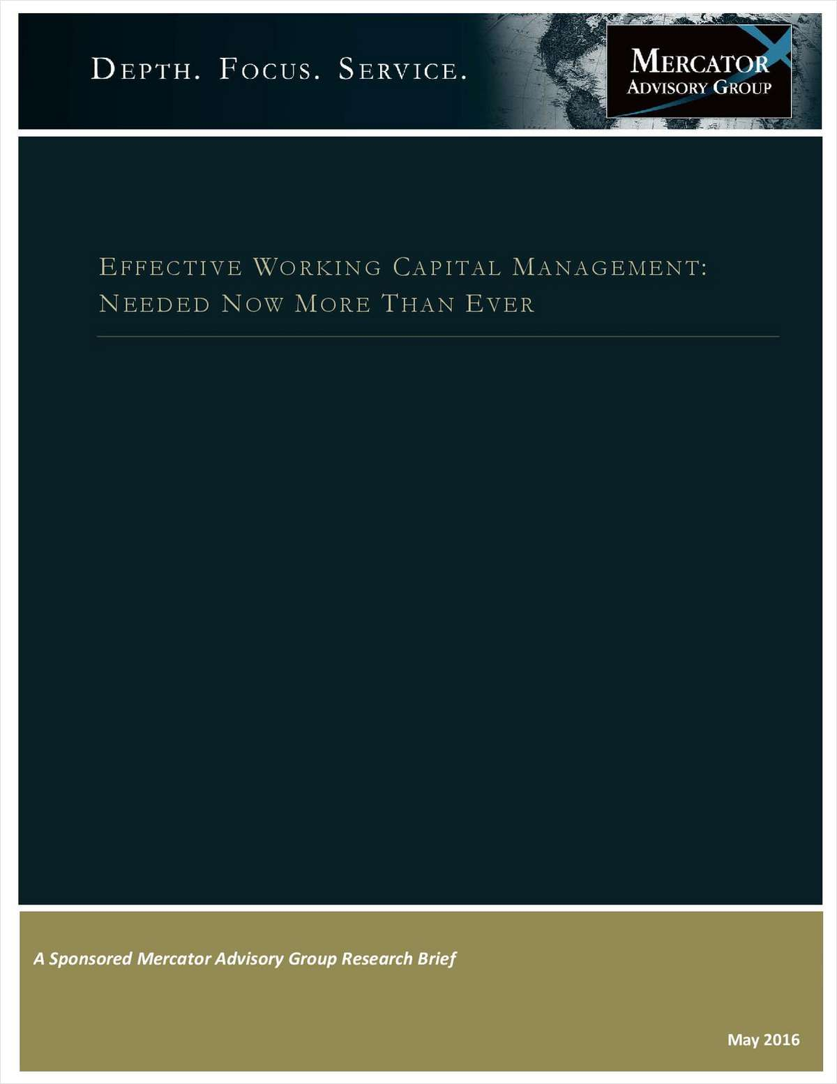 Effective Working Capital Management: Needed Now More Than Ever