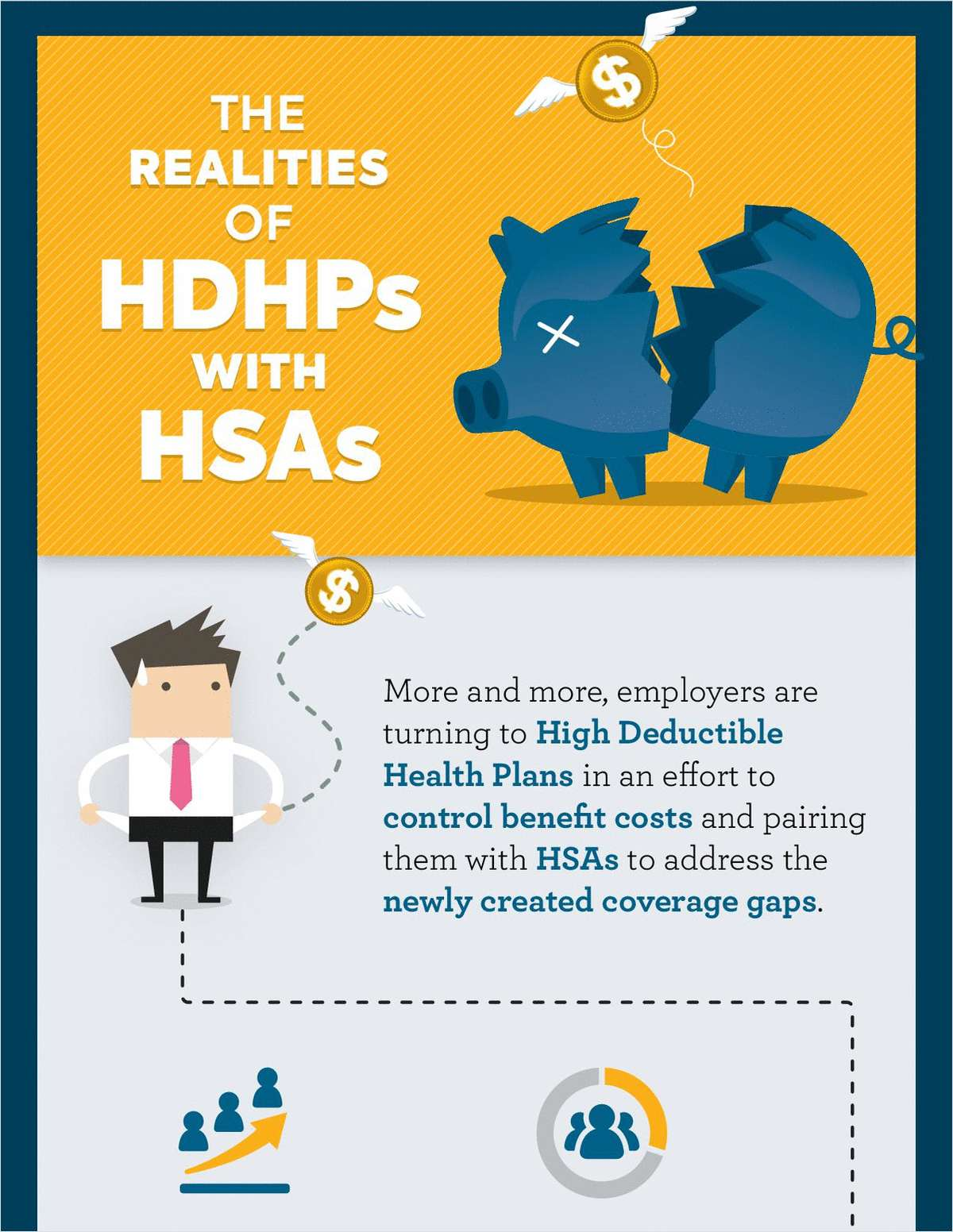 The Harsh Realities of HDHPs with HSAs
