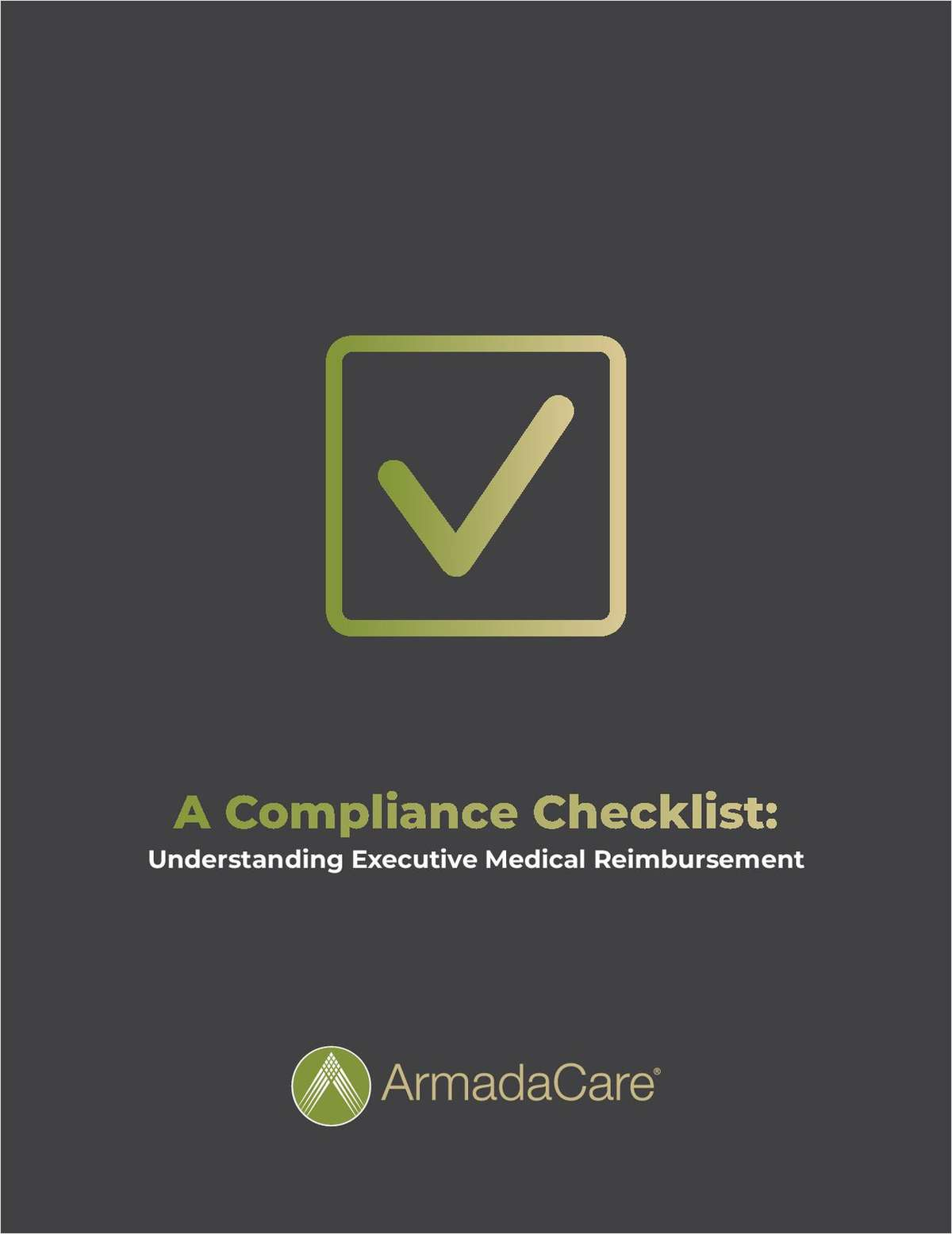 A Compliance Checklist: Understanding Executive Medical Reimbursement