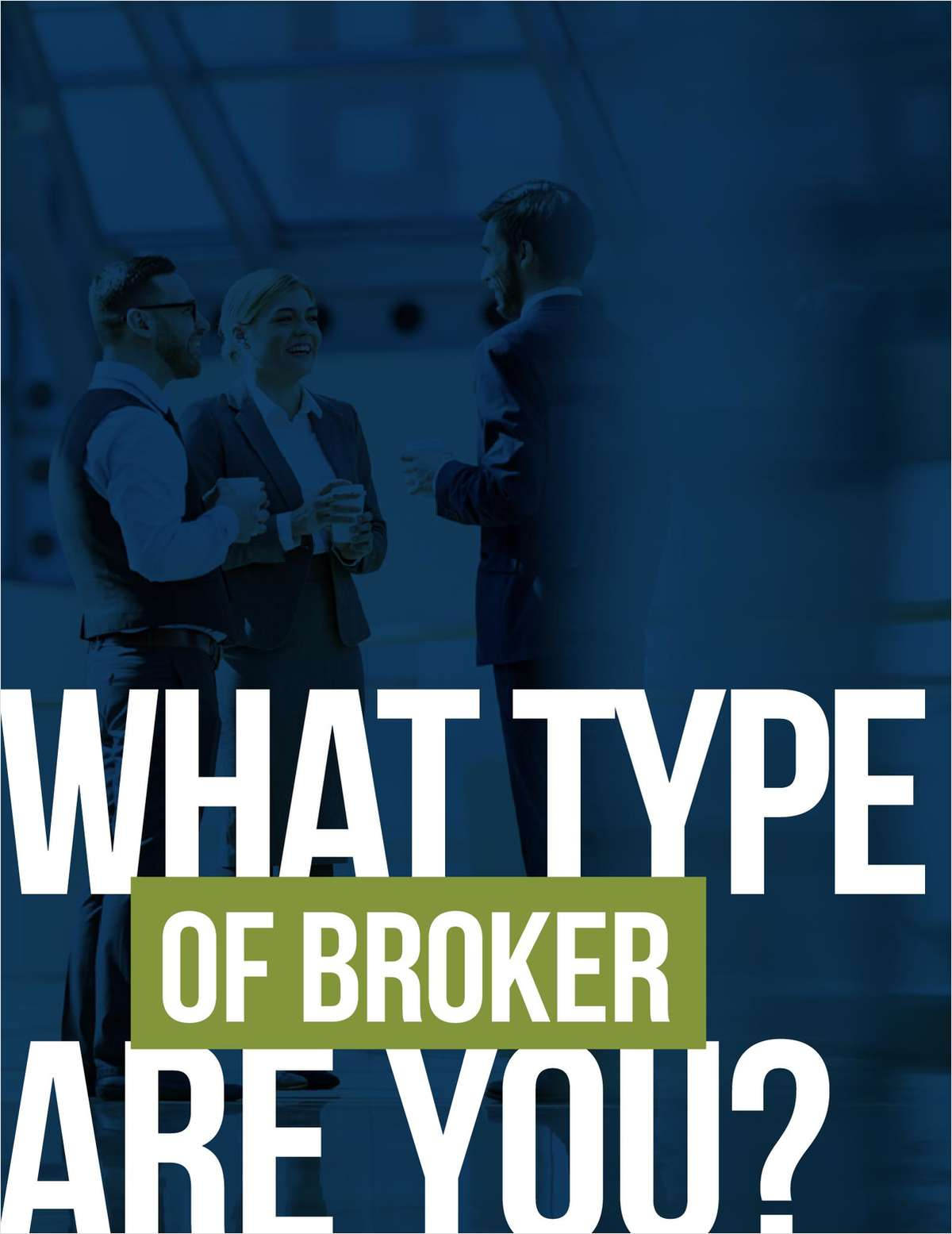 Define Yourself: What Type of Broker Are You?