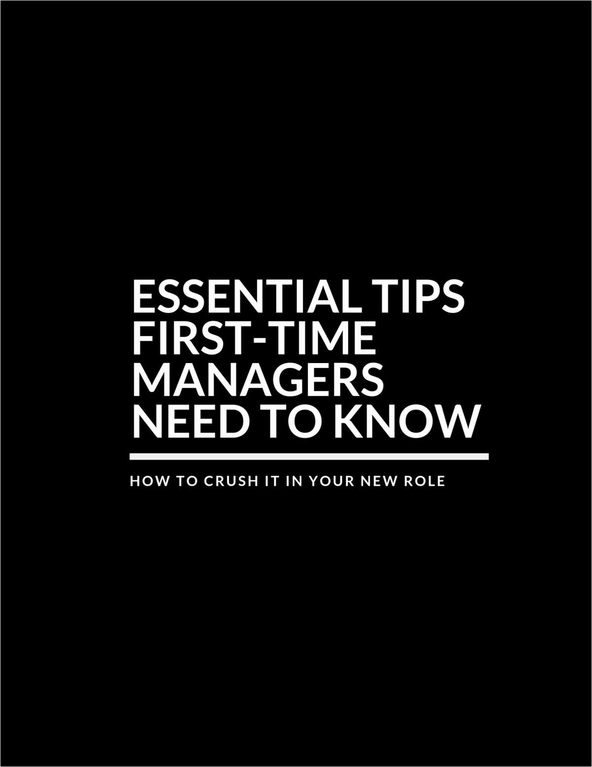 Essential Tips First-Time Managers Need to Know