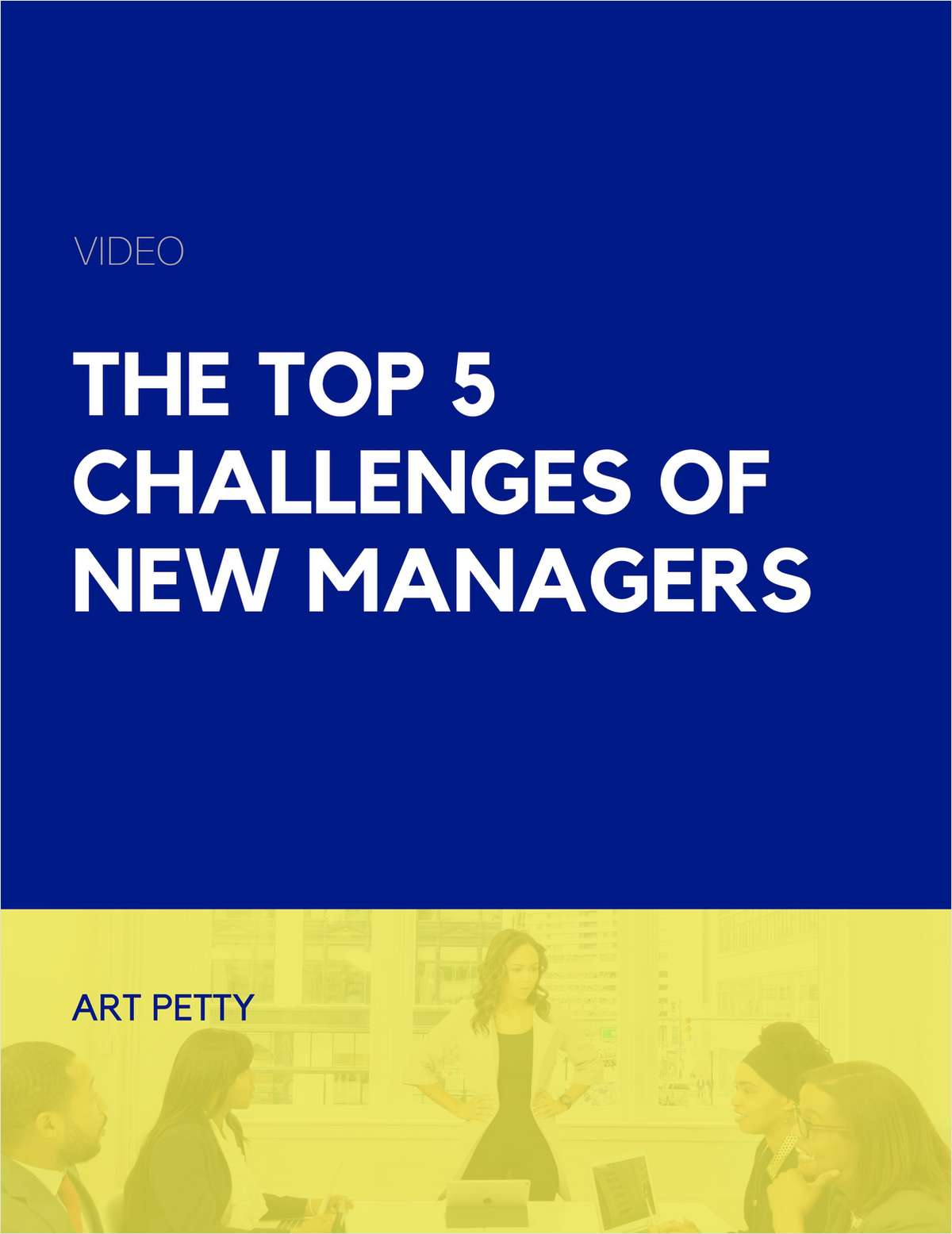 The Top 5 Challenges of New Managers