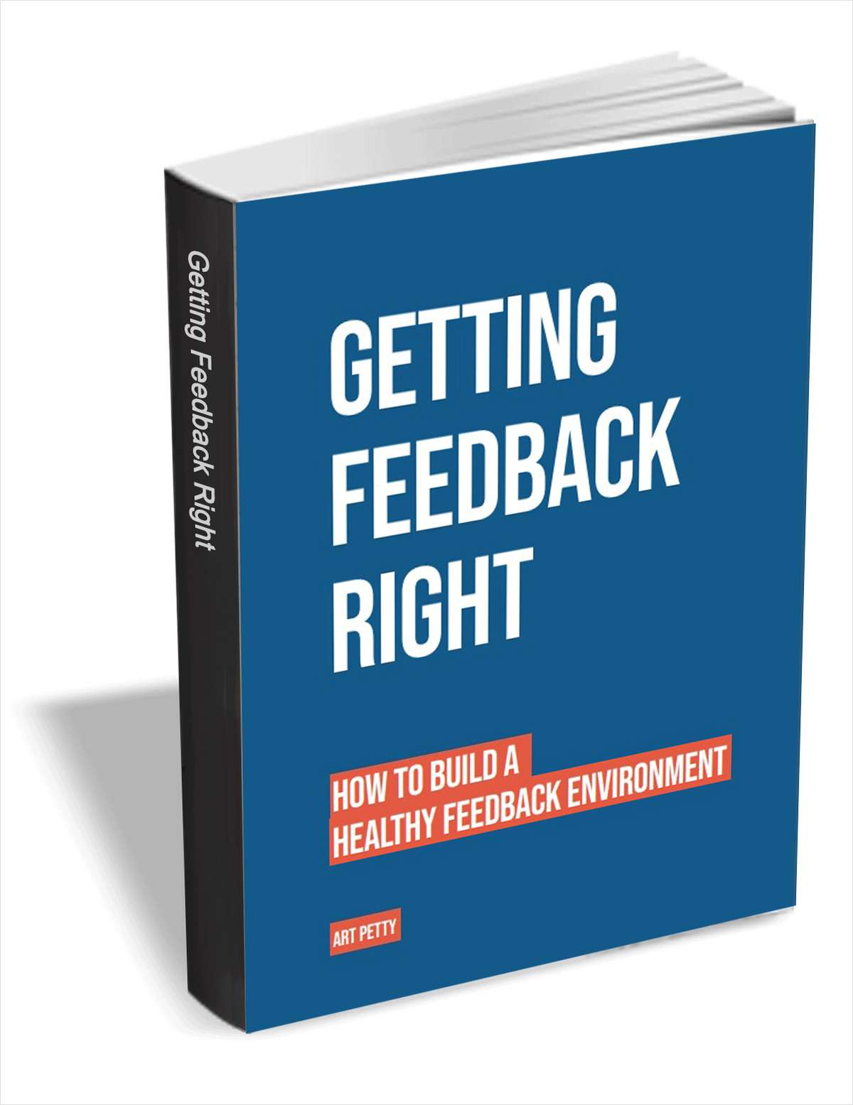 Getting Feedback Right - How to Build a Healthy Feedback Environment