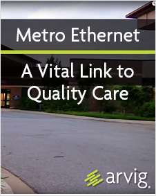 Metro Ethernet: A Vital Link to Quality Care
