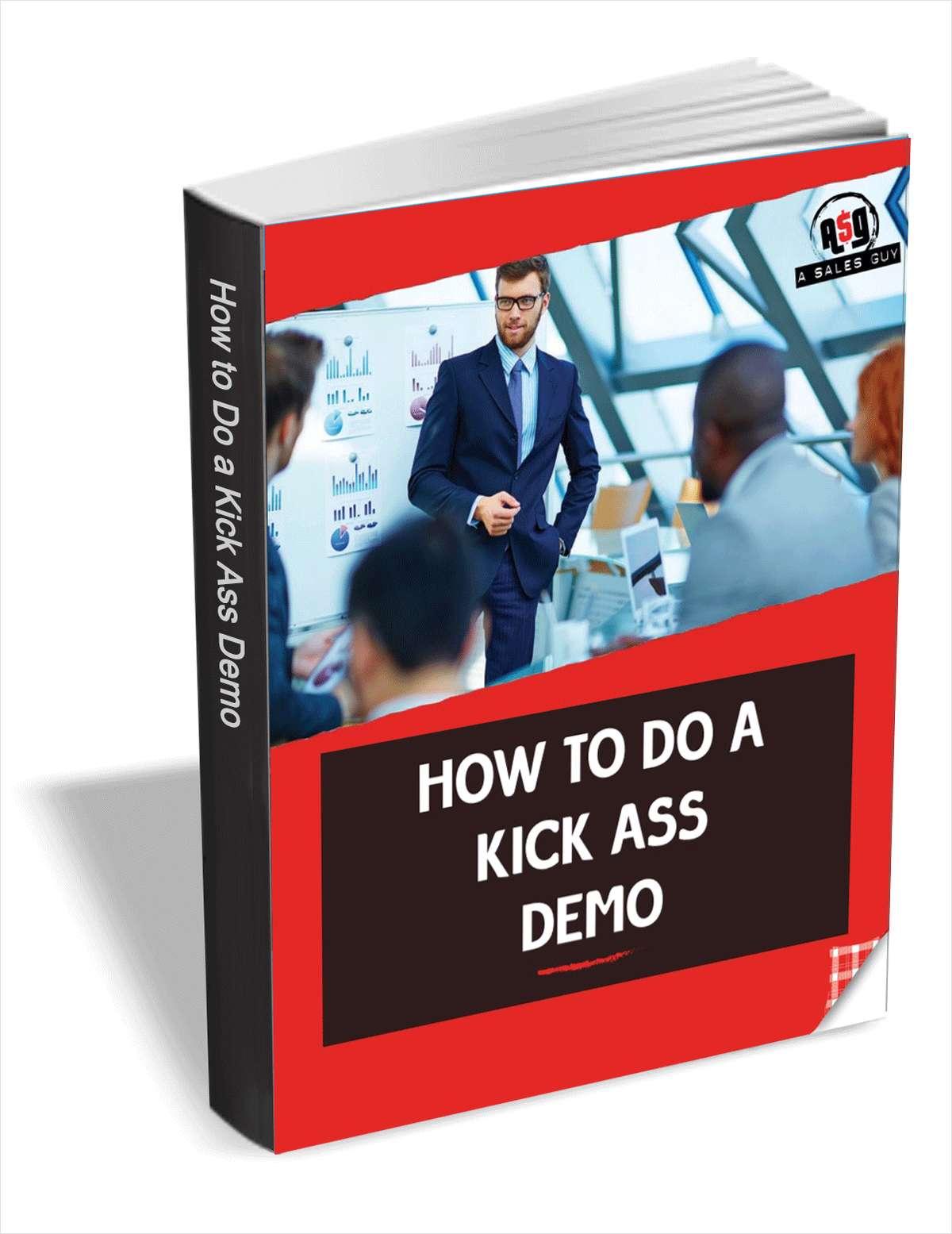 How To Do A Kickass Sales Demo