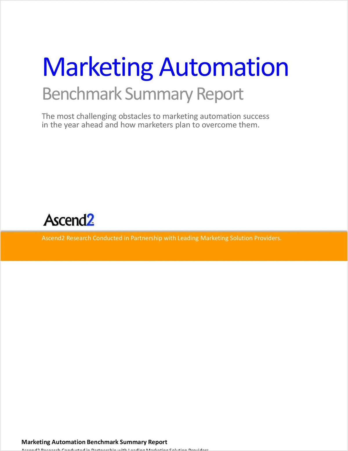 Marketing Automation -- Benchmark Summary Report