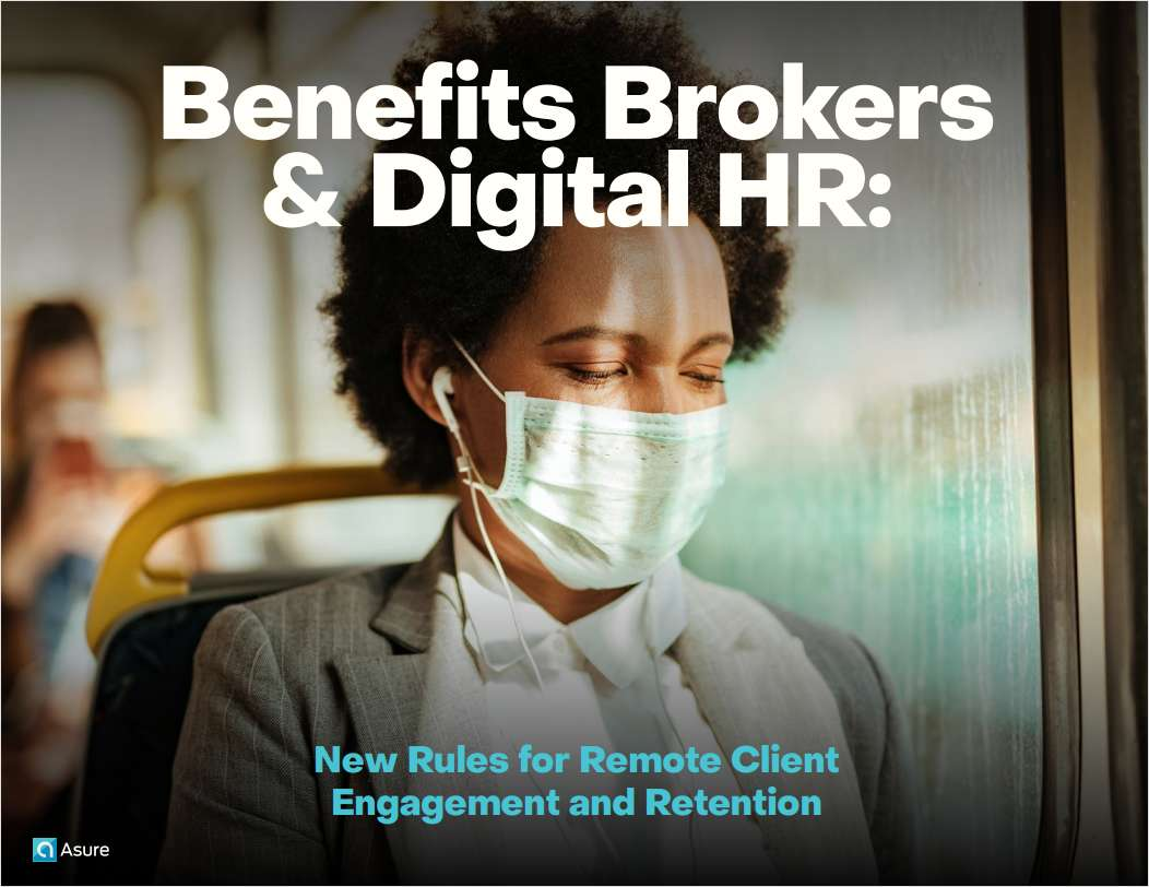 Benefits Brokers & Digital HR: New Rules for Remote Client  Engagement and Retention