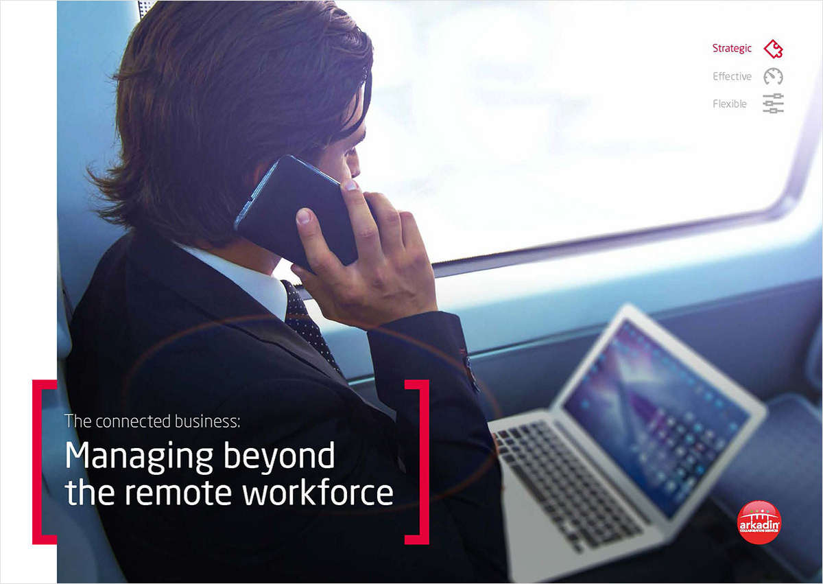 The connected business: Managing beyond the remote workforce