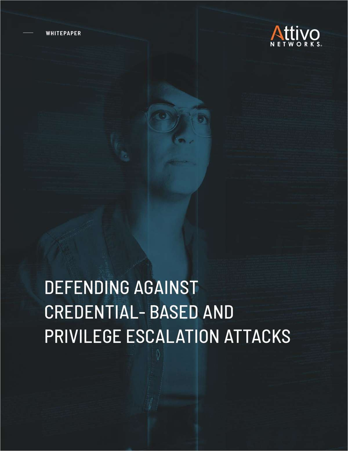 Defending Against Credential-Based and Privilege Escalation Attacks