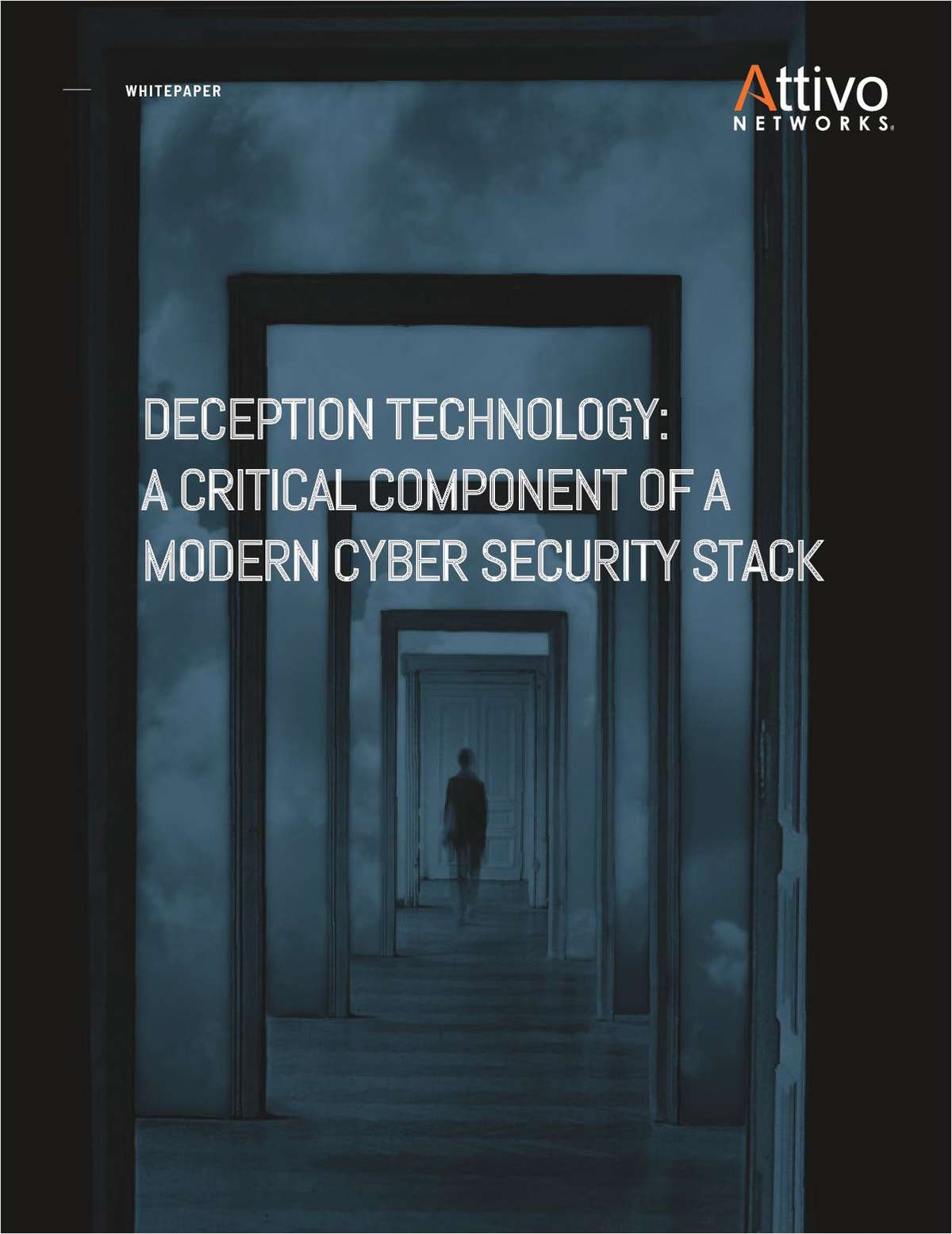 Deception Technology: A Critical Component of a Modern Cybersecurity Stack