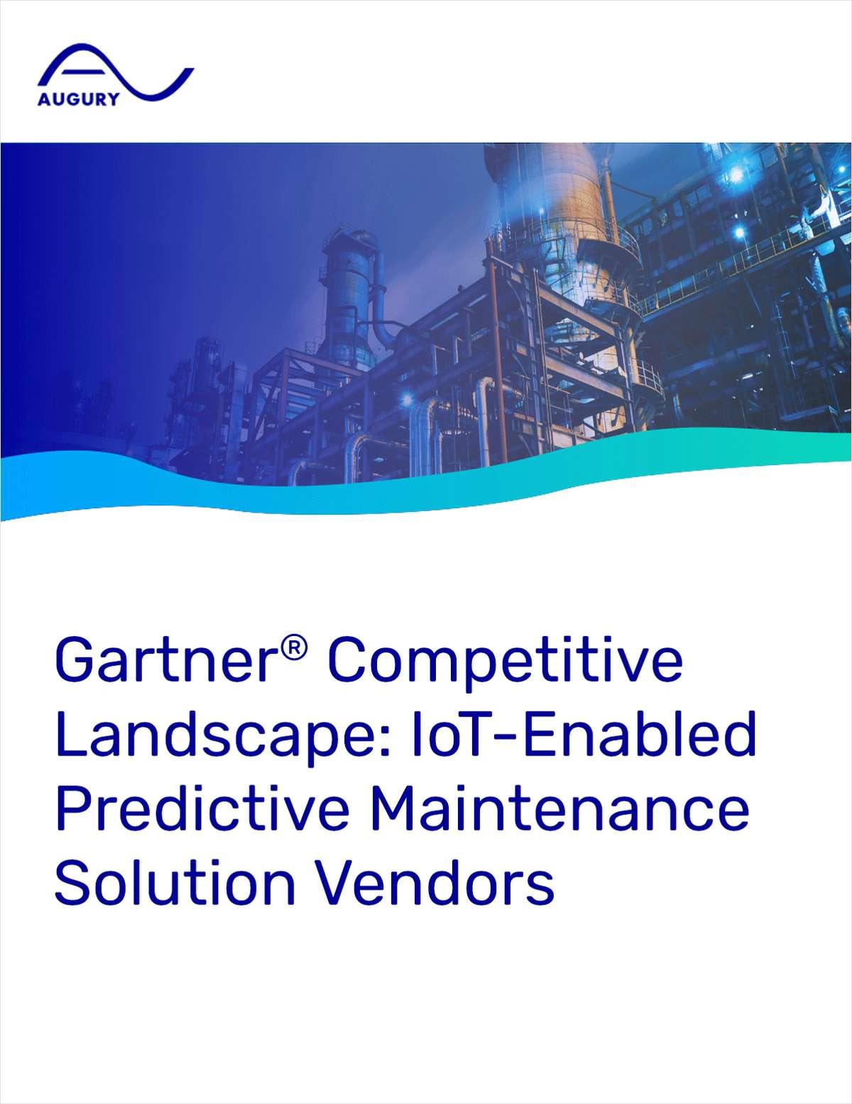 Gartner® Competitive Landscape: IoT-Enabled Predictive Maintenance Solution Vendors