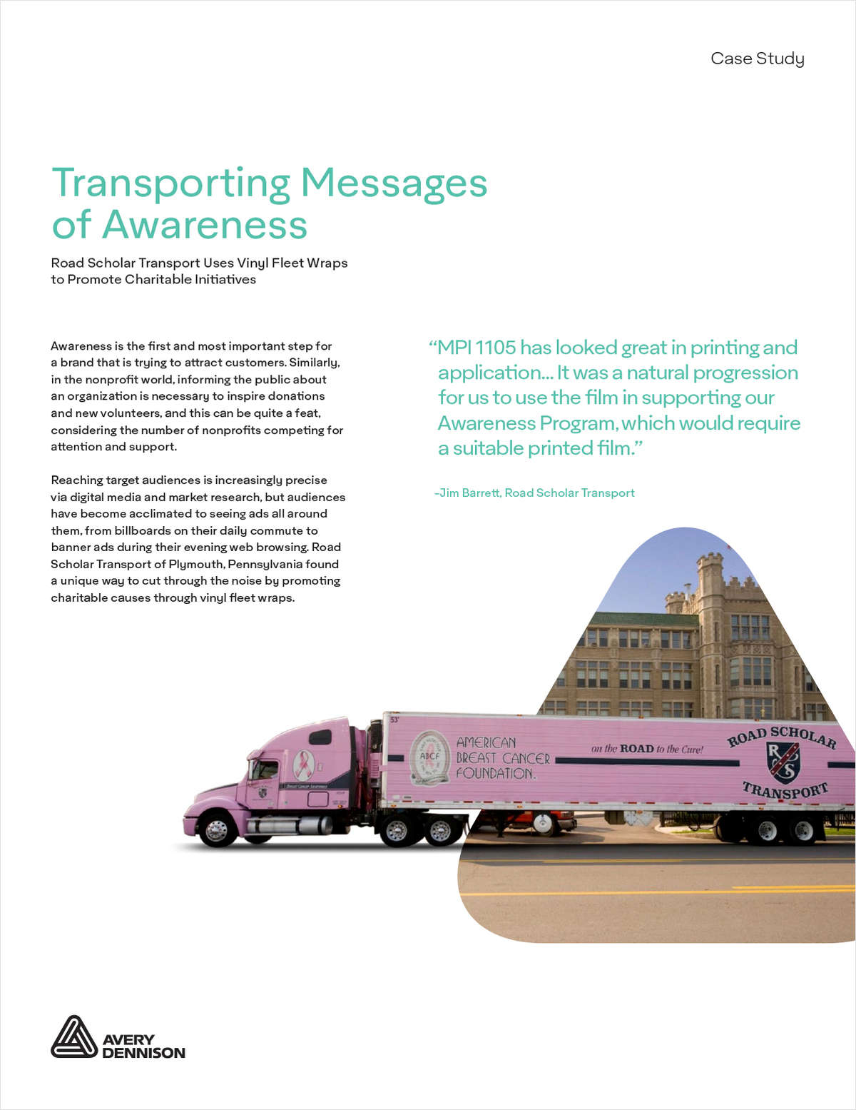 Transporting Messages of Awareness: Fleet Company Uses Vinyl Wraps to Promote Charitable Initiatives