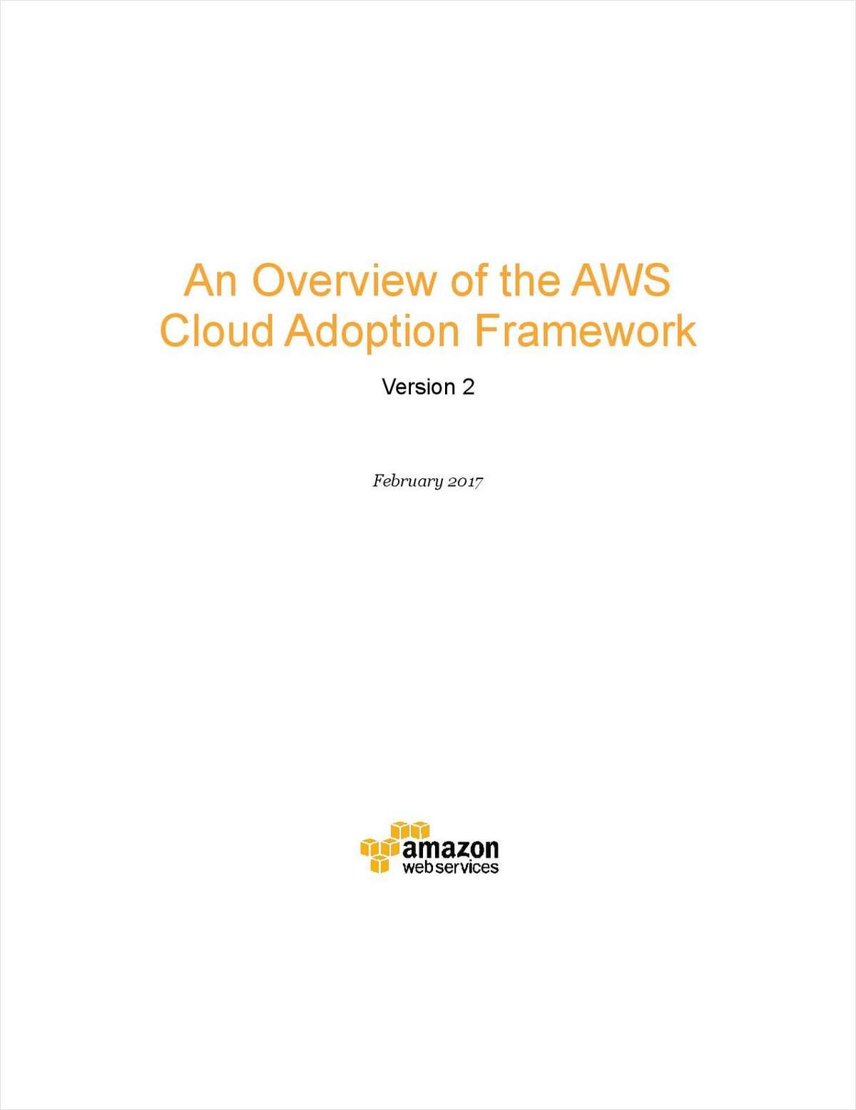 An Overview of the AWS Cloud Adoption Framework