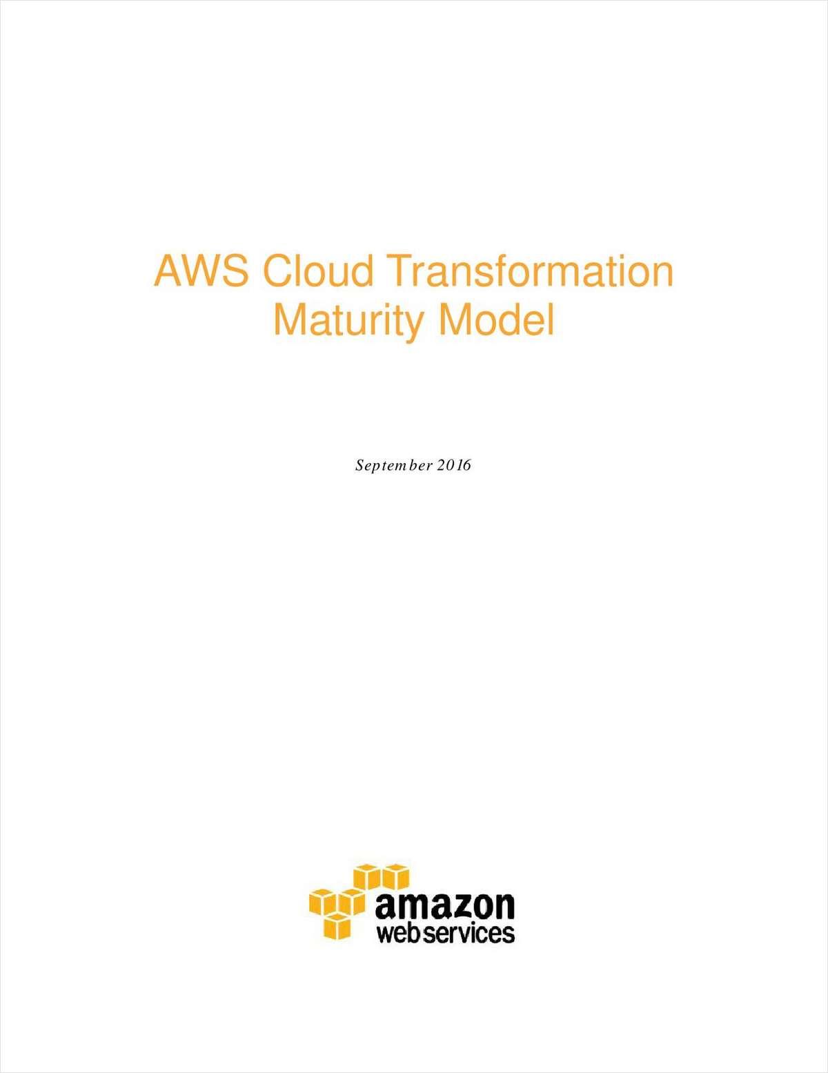 AWS Cloud Transformation Maturity Model
