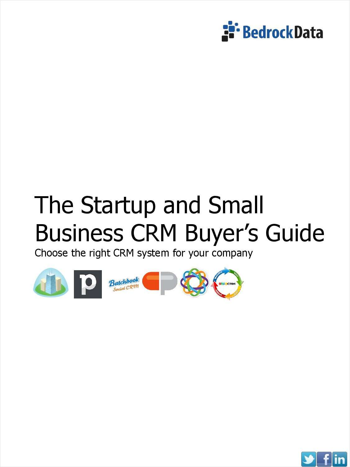 The Startup and Small Business CRM Buyer's Guide