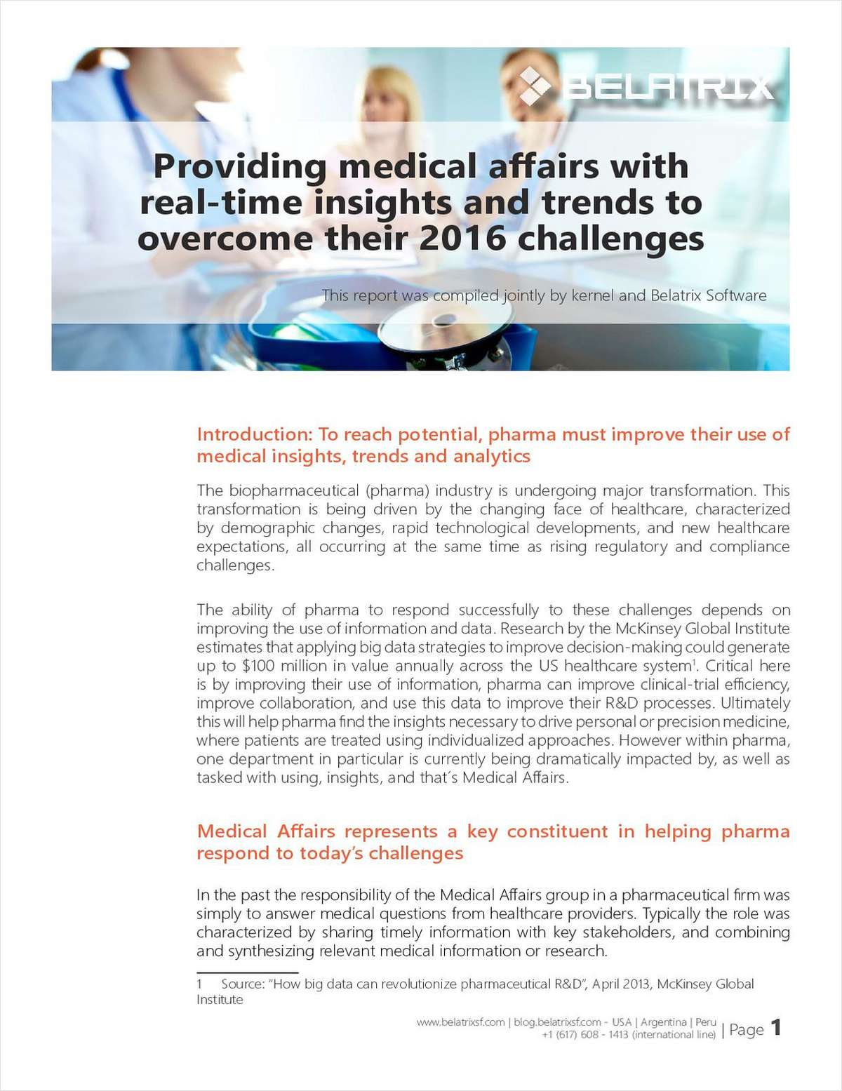 Providing Medical Affairs with Real Time Insights and Trends to Overcome Their 2016 Challenges