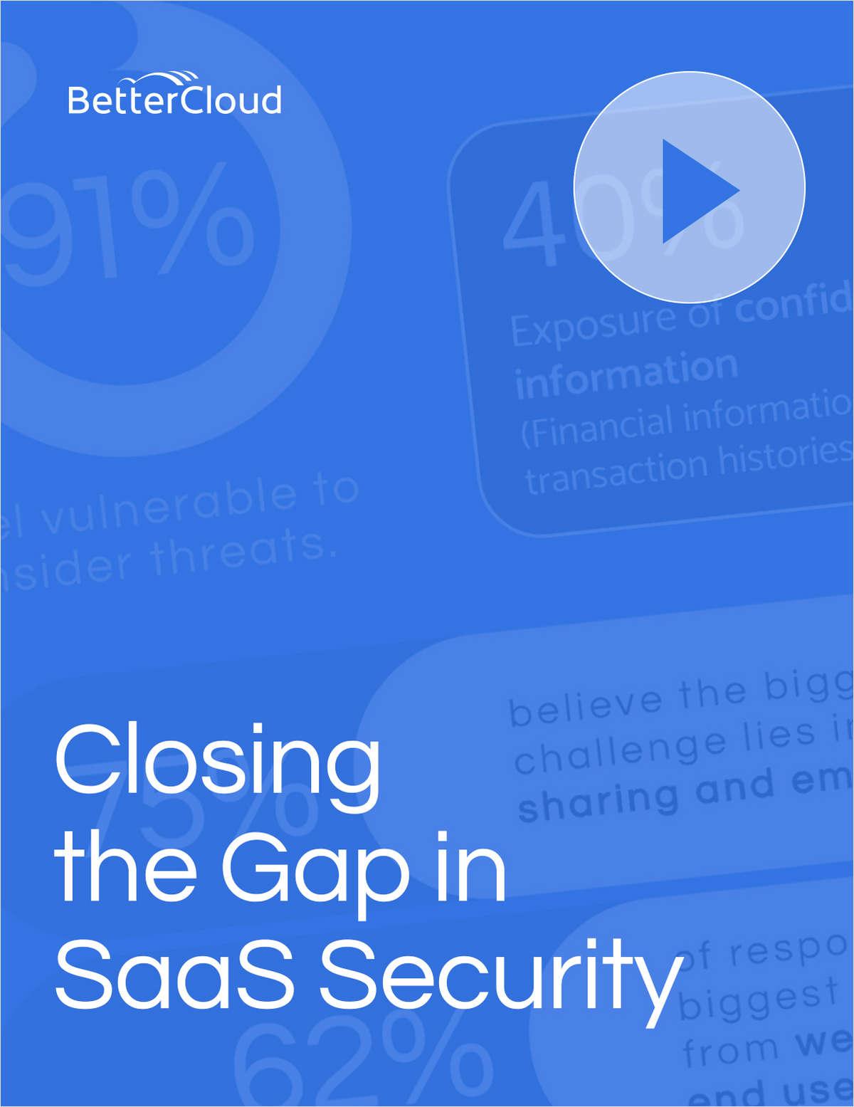 Closing the Gap in SaaS Security