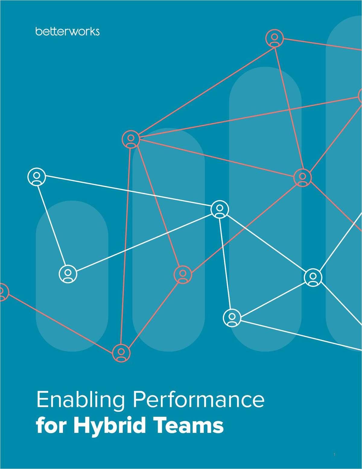 Enabling Performance for Hybrid Teams