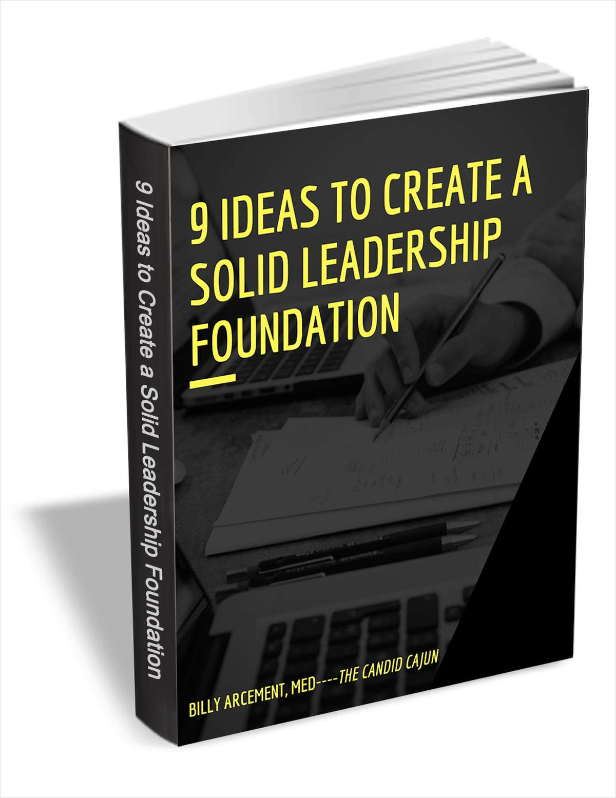 9 Ideas to Create a Solid Leadership Foundation
