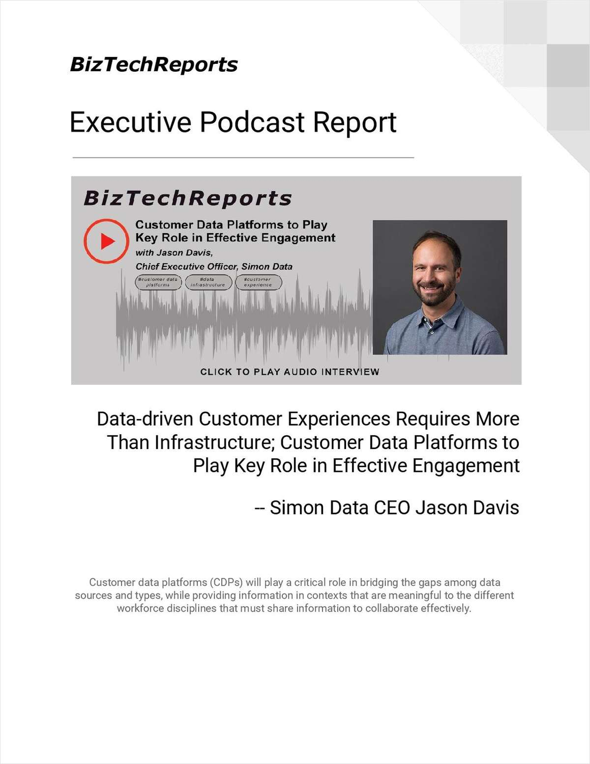 Data-driven Customer Experiences Requires More Than Infrastructure; Customer Data Platforms to Play Key Role in Effective Engagement
