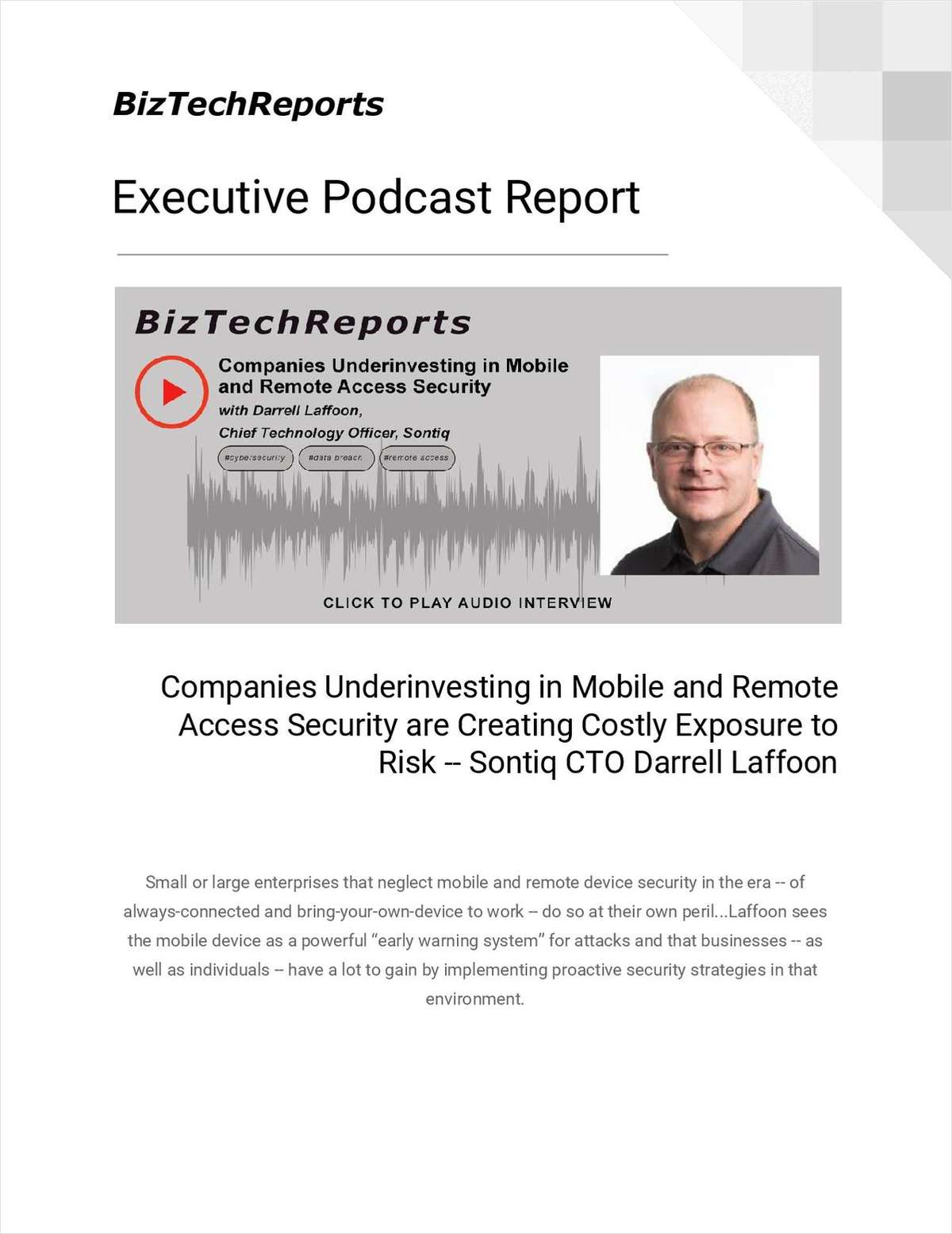 Companies Underinvesting in Mobile and Remote Access Security are Creating Costly Exposure to Risk