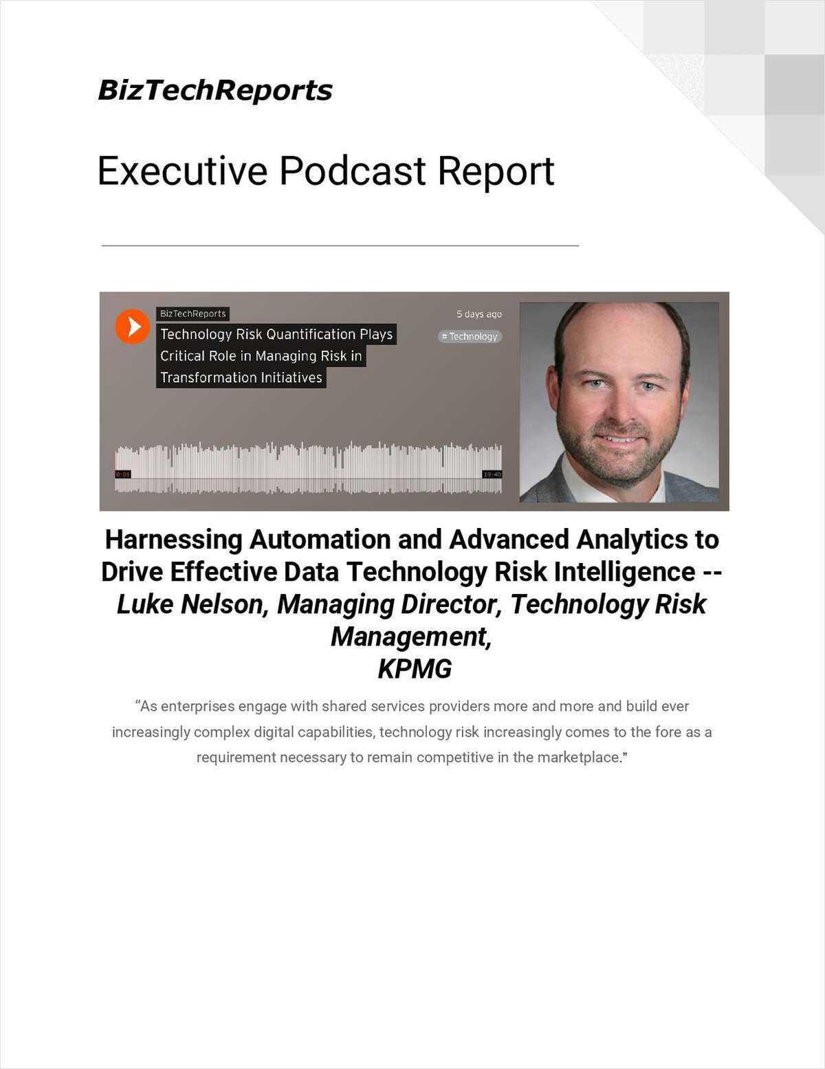 Harnessing Automation and Advanced Analytics to Drive Effective Data Technology Risk Intelligence -- Luke Nelson, Managing Director, Technology Risk Management, KPMG