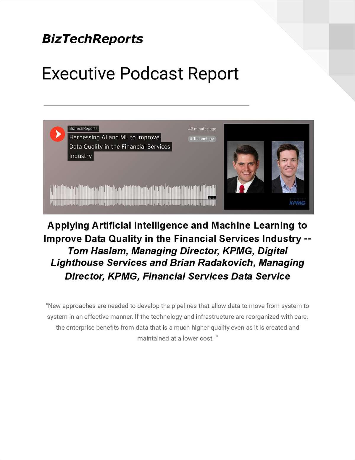 Applying Artificial Intelligence and Machine Learning to Improve Data Quality in the Financial Services Industry -- Tom Haslam, Managing Director, KPMG, Digital Lighthouse Services and Brian Radakovic
