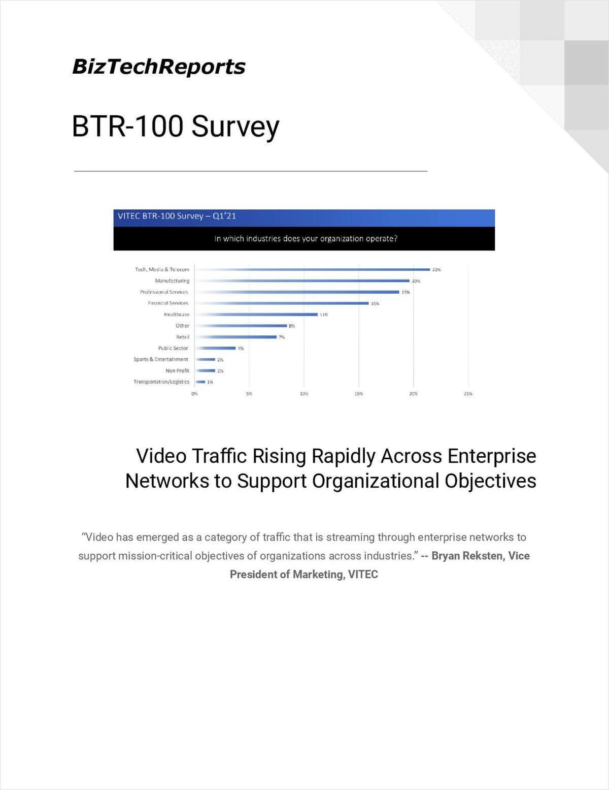 Video Traffic Rising Rapidly Across Enterprise Networks to Support Organizational Objectives