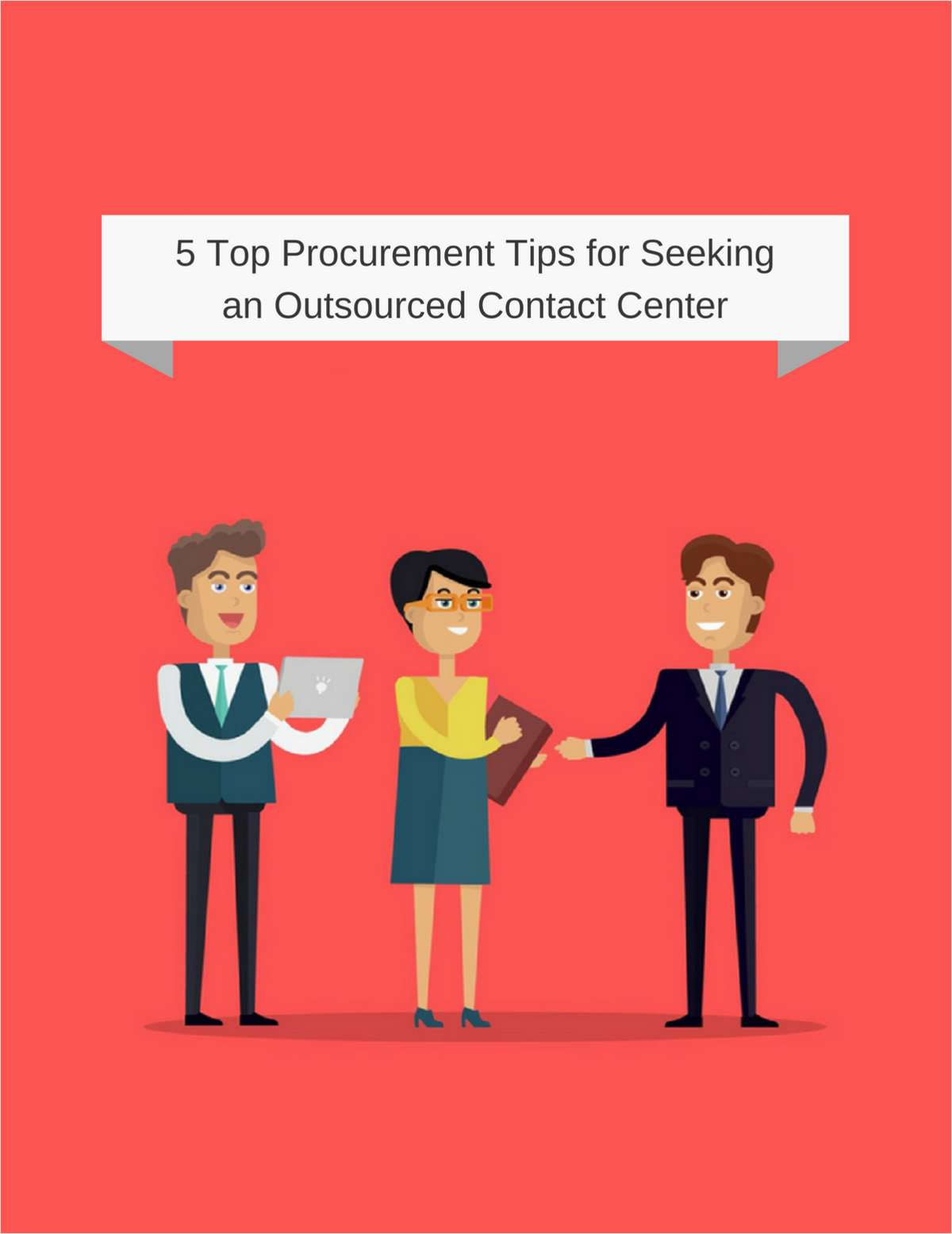 5 Top Procurement Tips for Seeking an Outsourced Contact Center