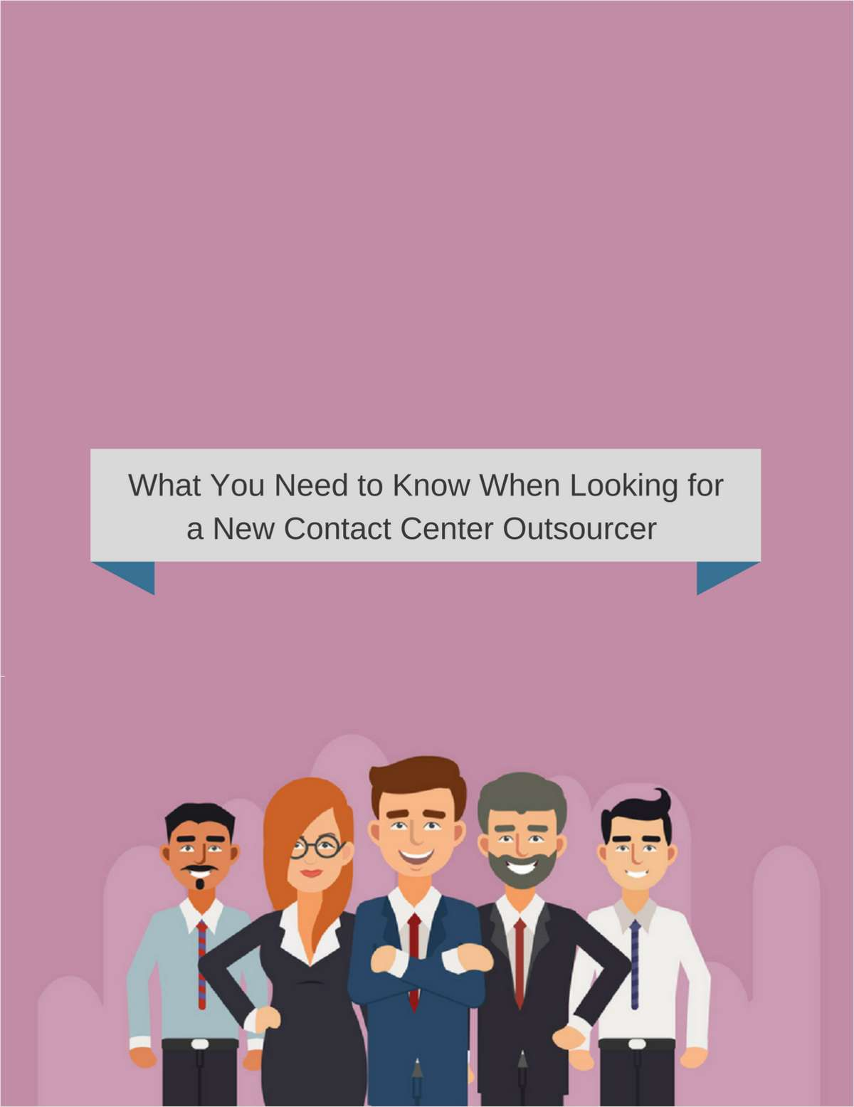 What You Need to Know When Looking for a New Contact Center Outsourcer