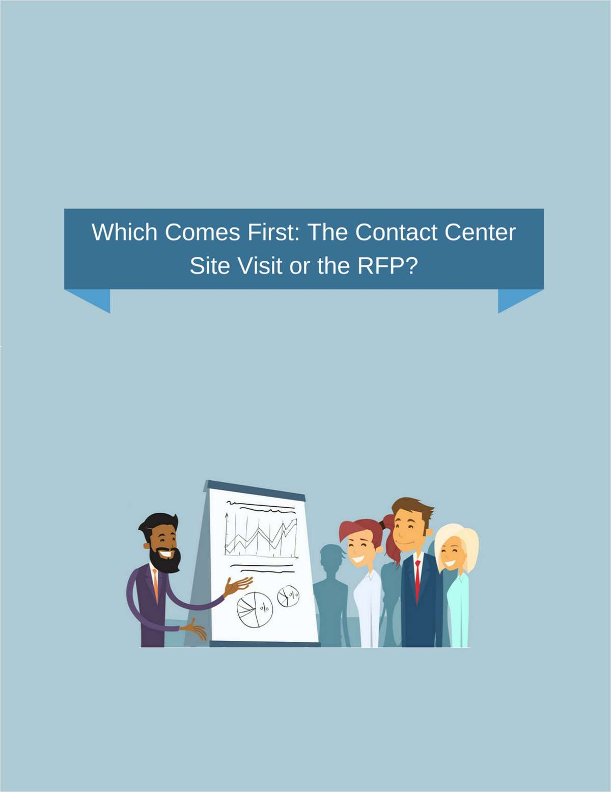 Which Comes First: The Contact Center Site Visit or the RFP?