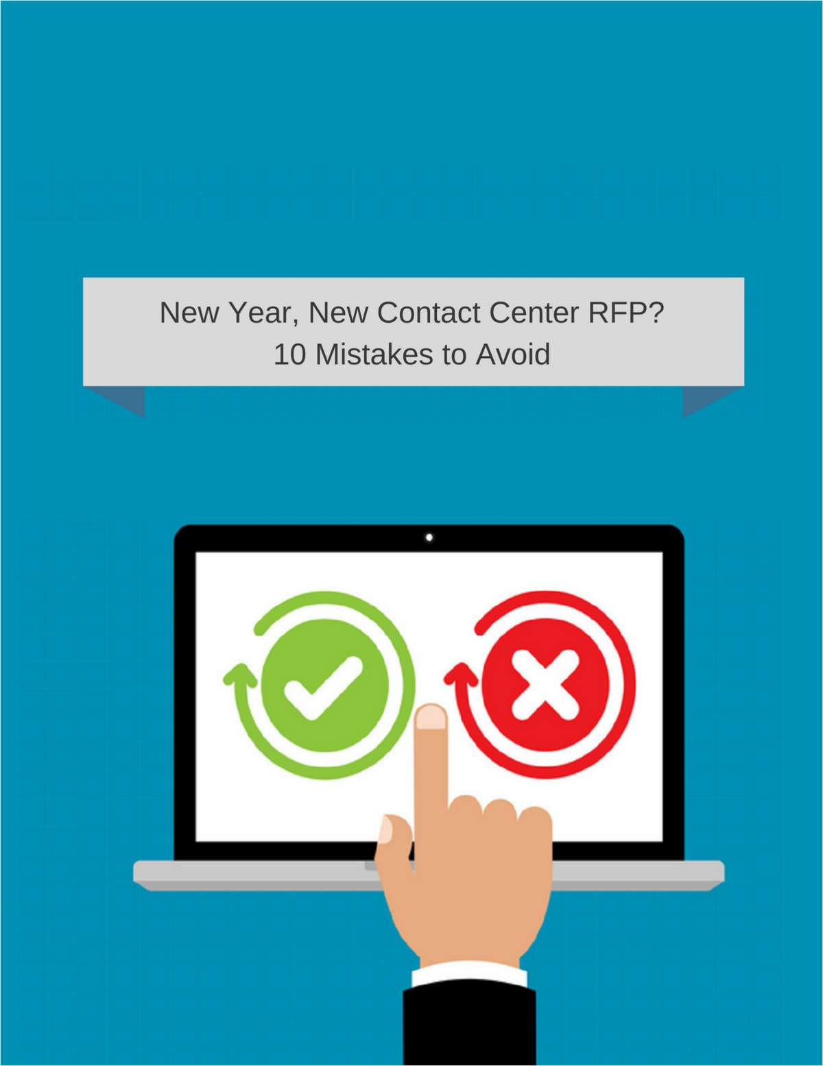 New Year, New Contact Center RFP? 10 Mistakes to Avoid