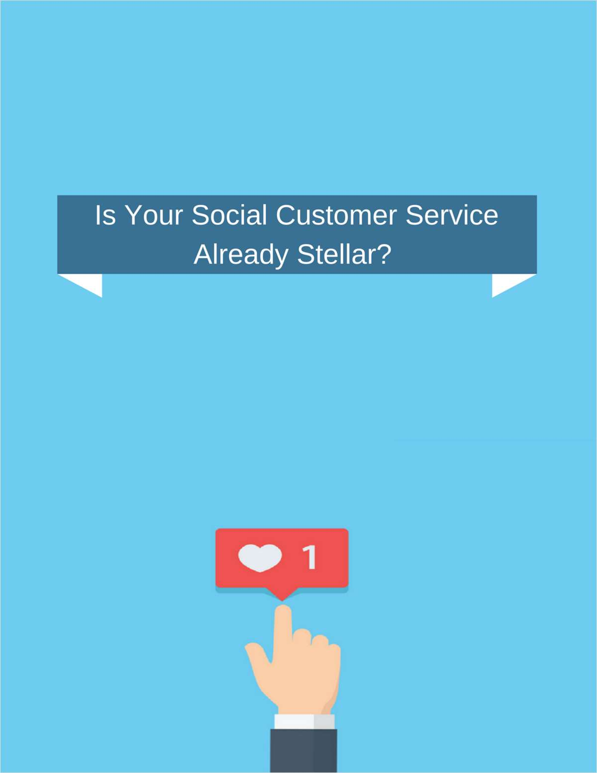 Is Your Social Customer Service Already Stellar?