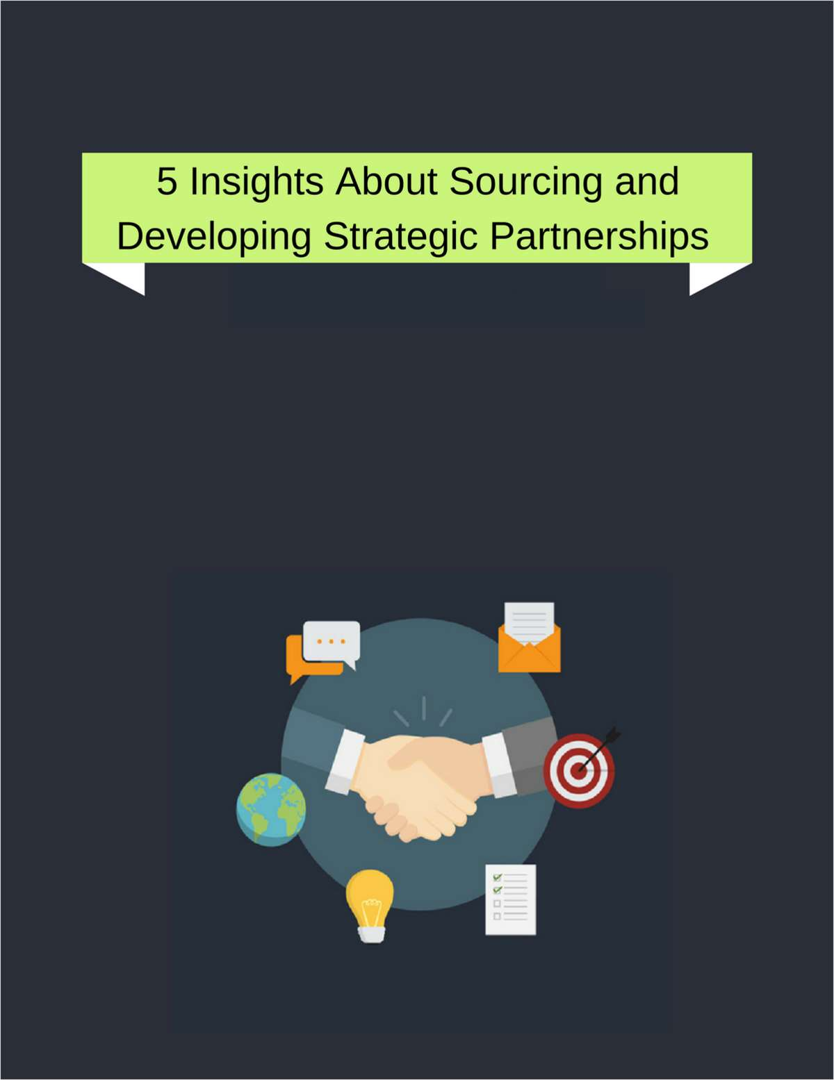 5 Insights About Sourcing and Developing Strategic Partnerships