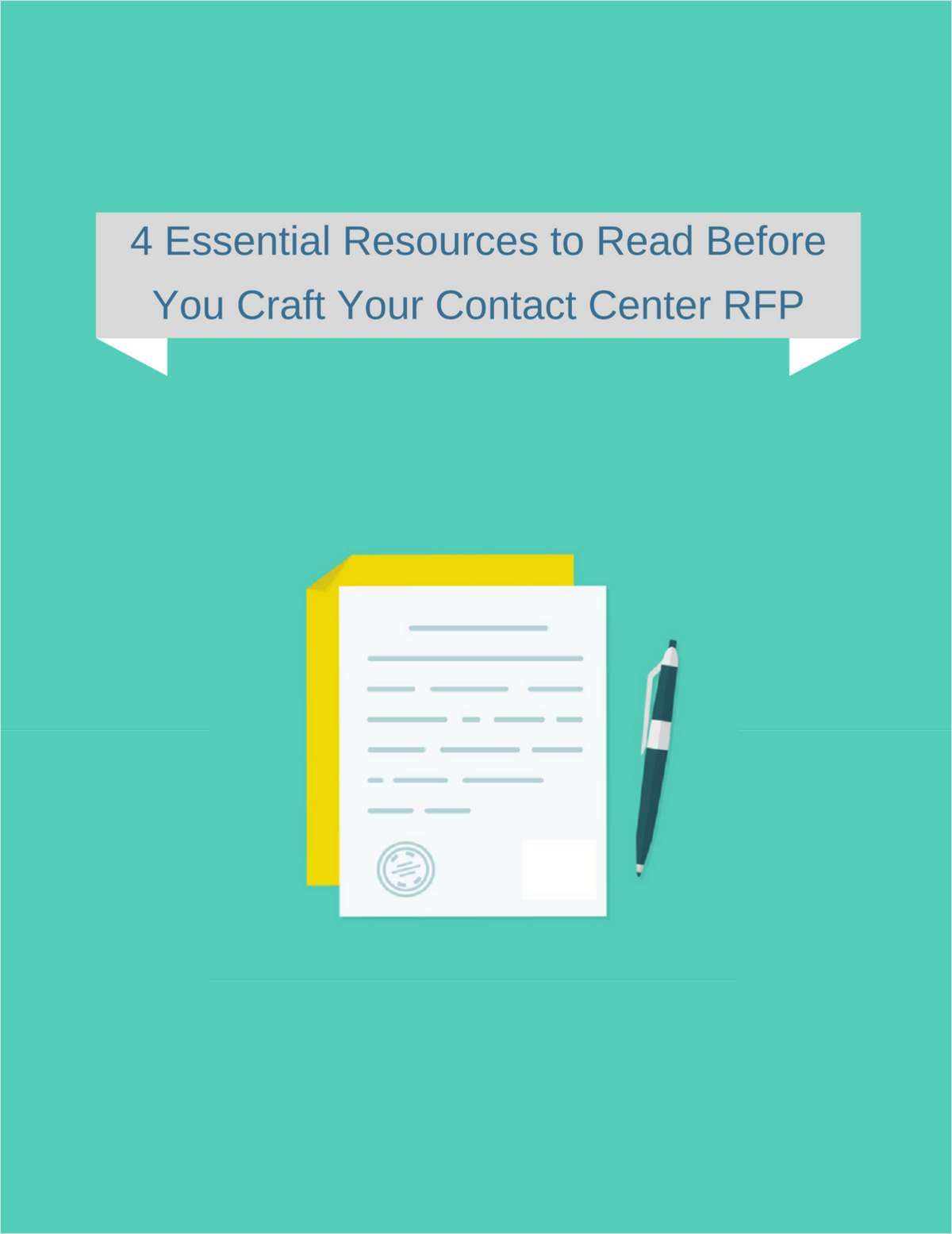 4 Essential Resources to Read Before You Craft Your Contact Center RFP
