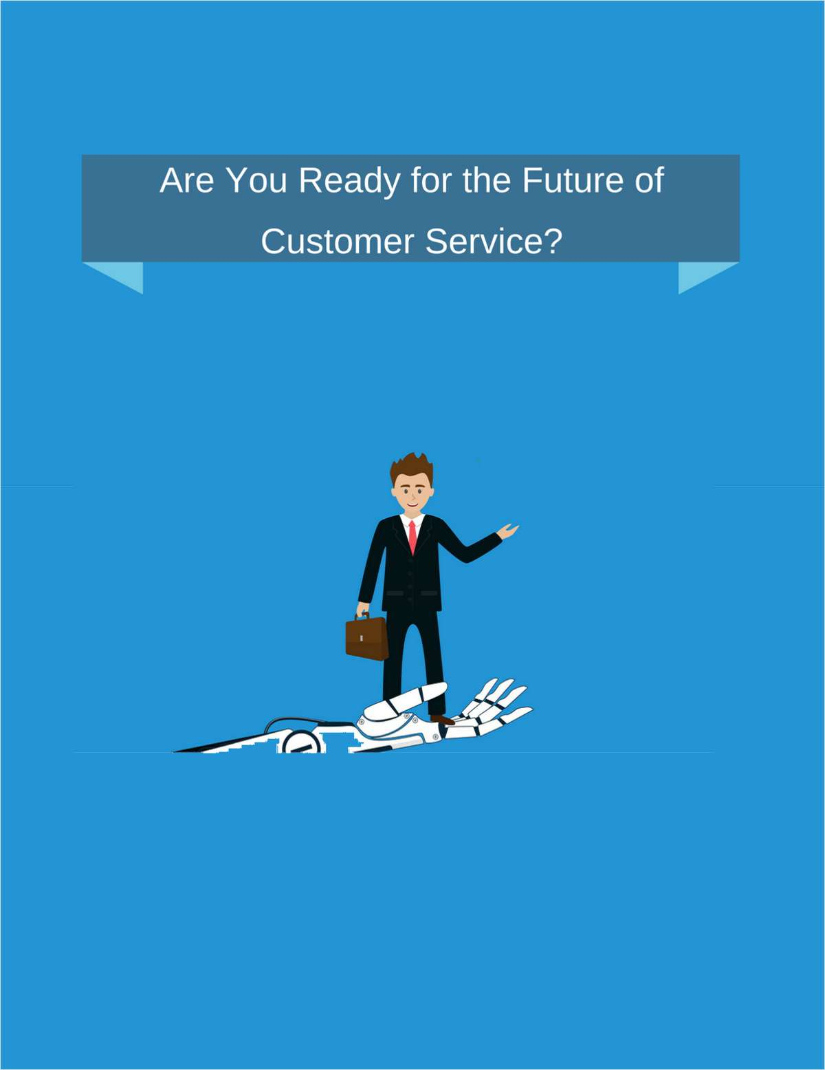 Are You Ready for the Future of Customer Service?