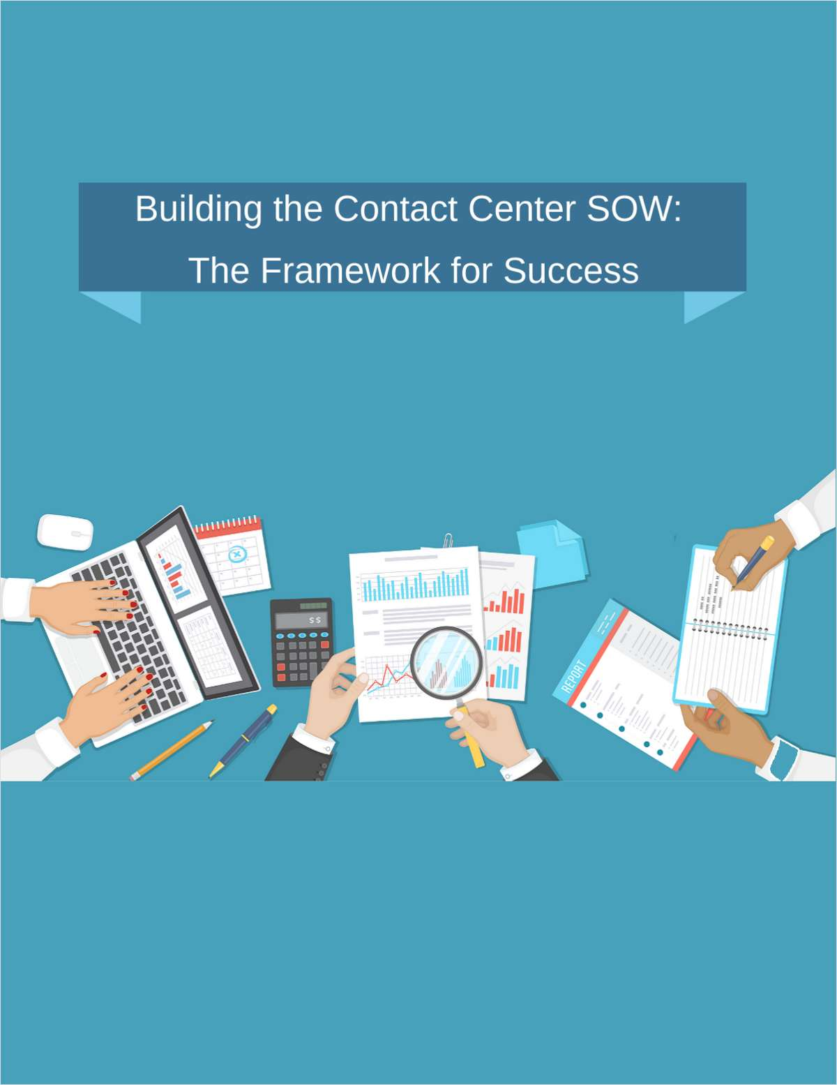 Building the Contact Center SOW: The Framework for Success