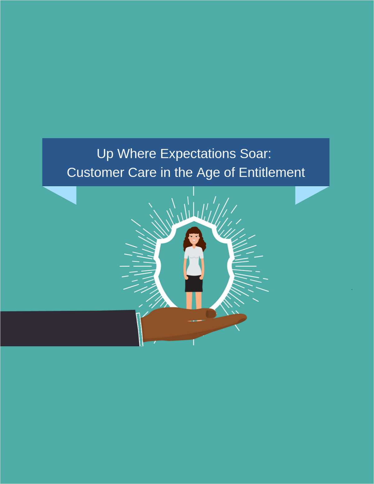 Up Where Expectations Soar: Customer Care in the Age of Entitlement
