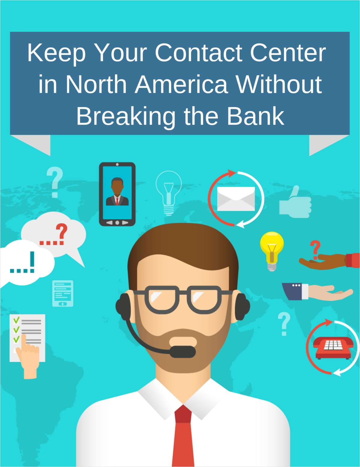 Keep Your Contact Center in North America Without Breaking the Bank