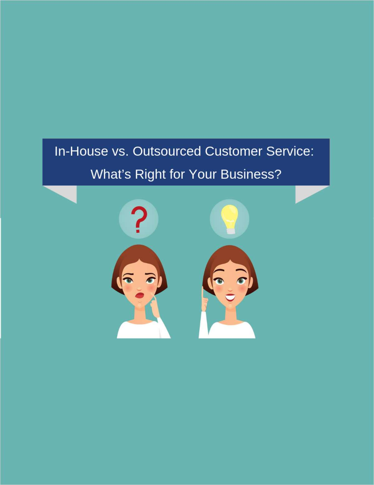 In-House vs Outsourced Customer Service: What's Right for Your Business?