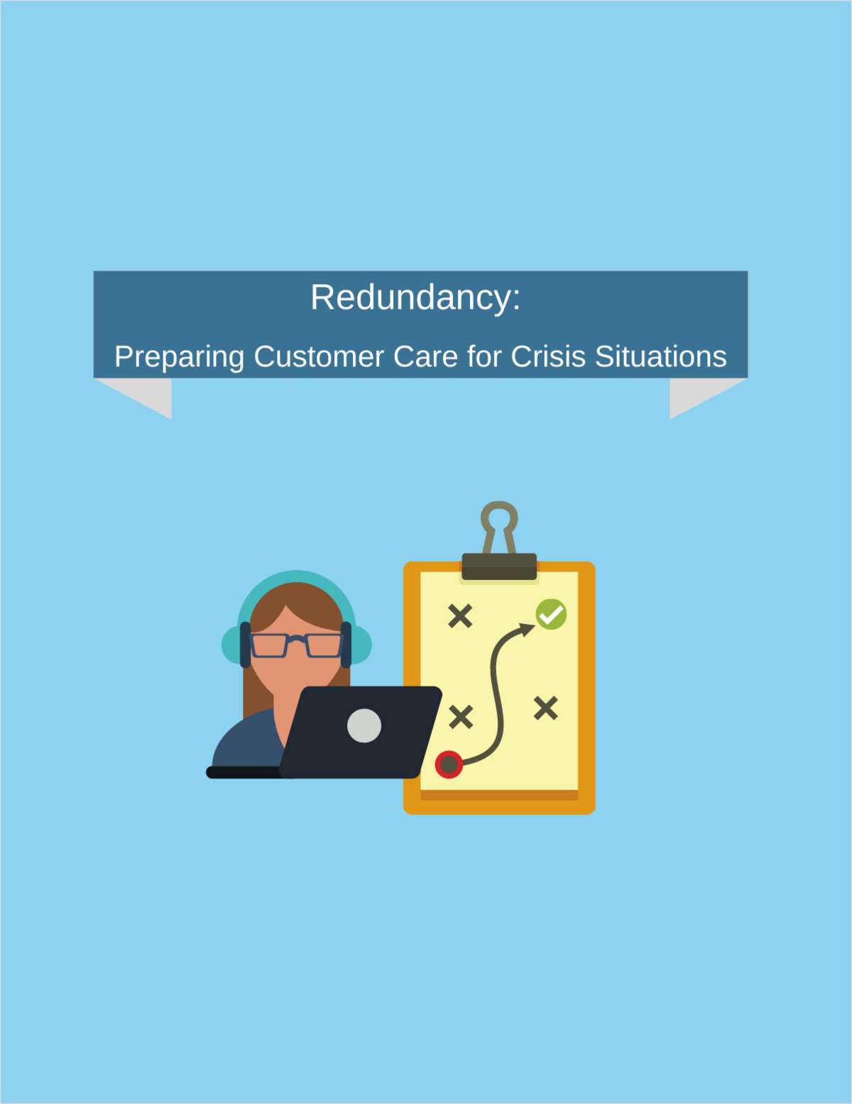 Redundancy: Preparing Customer Care for Crisis Situations