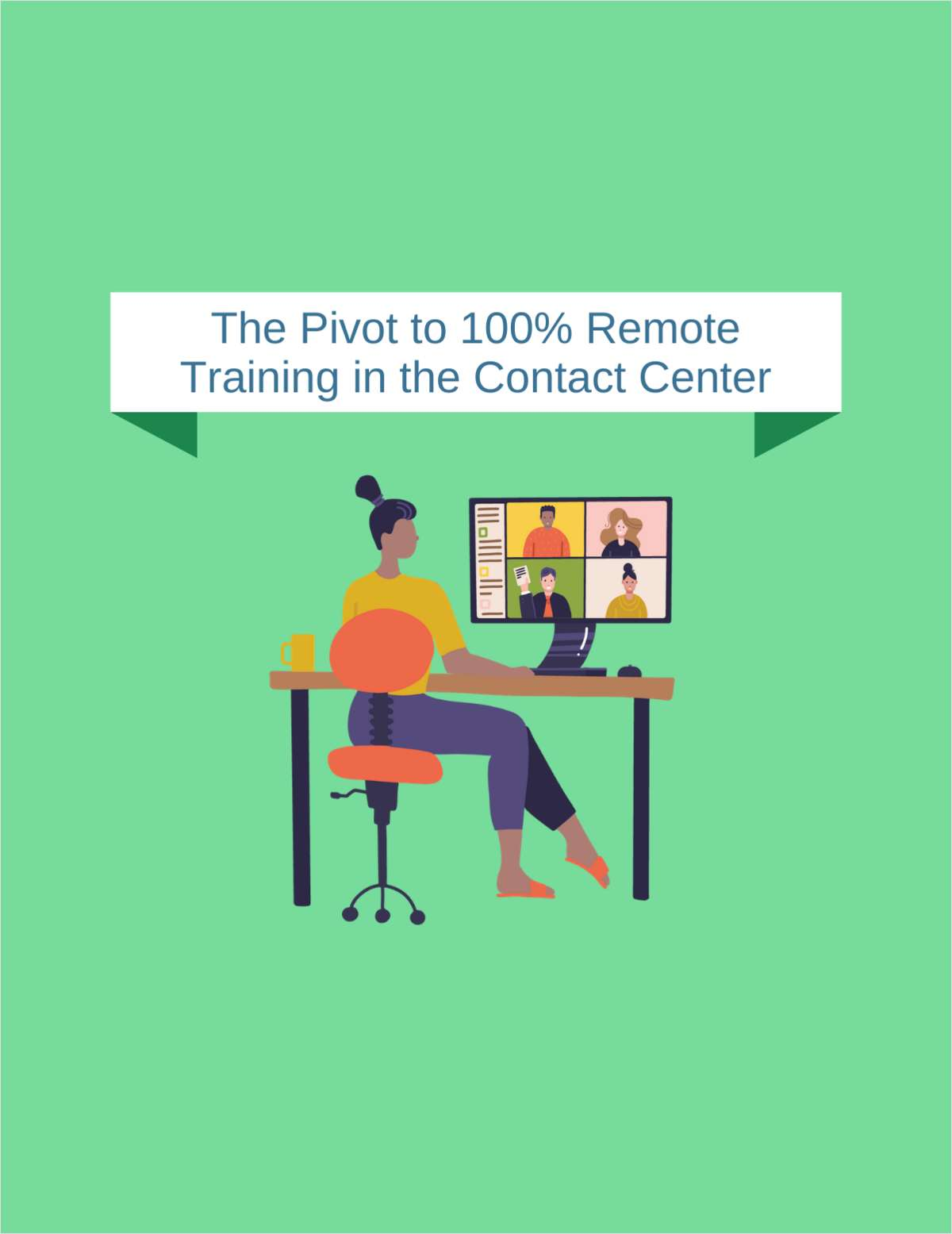 The Pivot to 100% Remote Training in the Contact Center